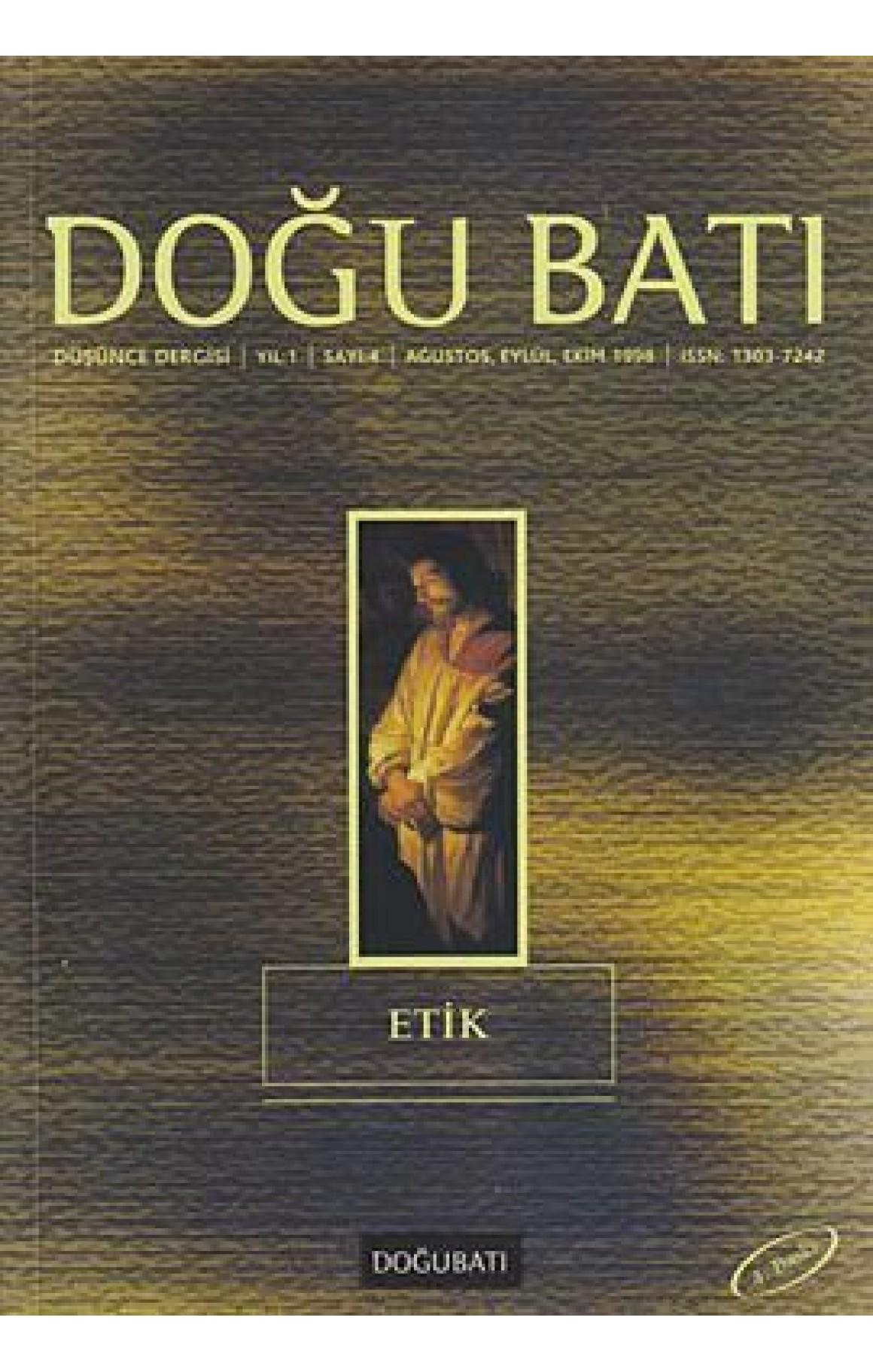 Doğu Batı Düşünce Dergisi Sayı: 4 - Etik