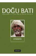Doğu Batı Düşünce Dergisi Sayı: 44 - Etnisite