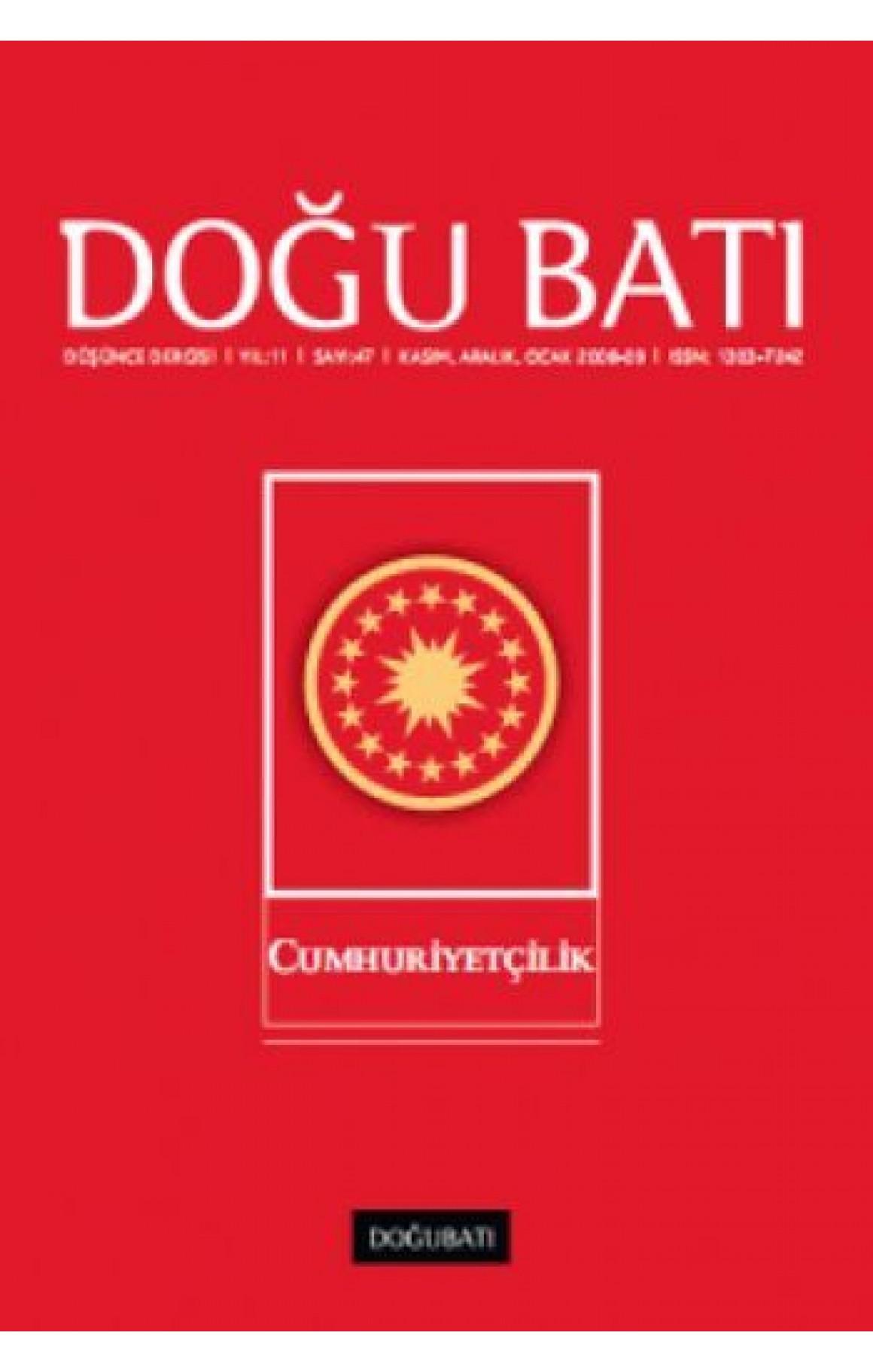 Doğu Batı Düşünce Dergisi Sayı: 47 - Cumhuriyetçilik
