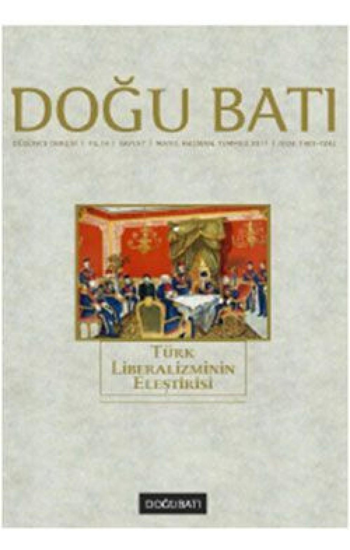 Doğu Batı Düşünce Dergisi Sayı: 57 - Türk Liberalizminin Eleştirisi