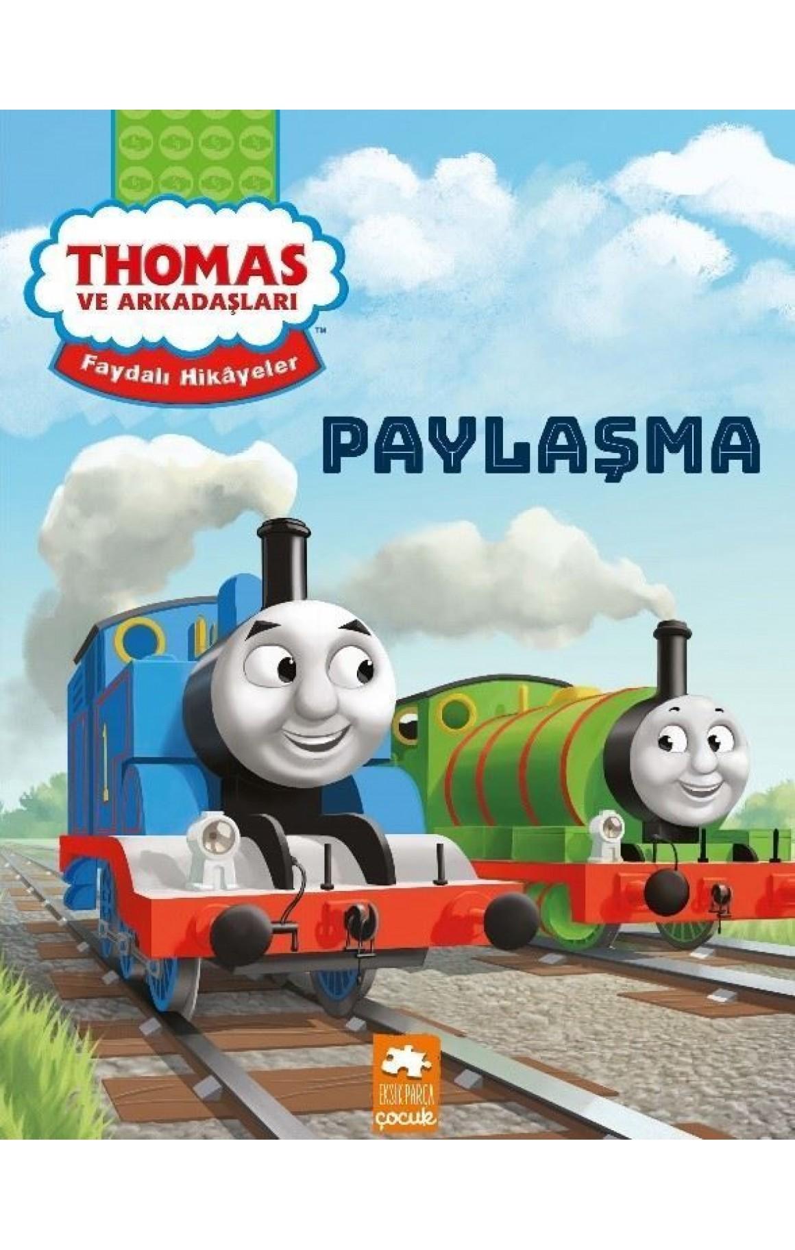 Paylaşma-Thomas ve Arkadaşları