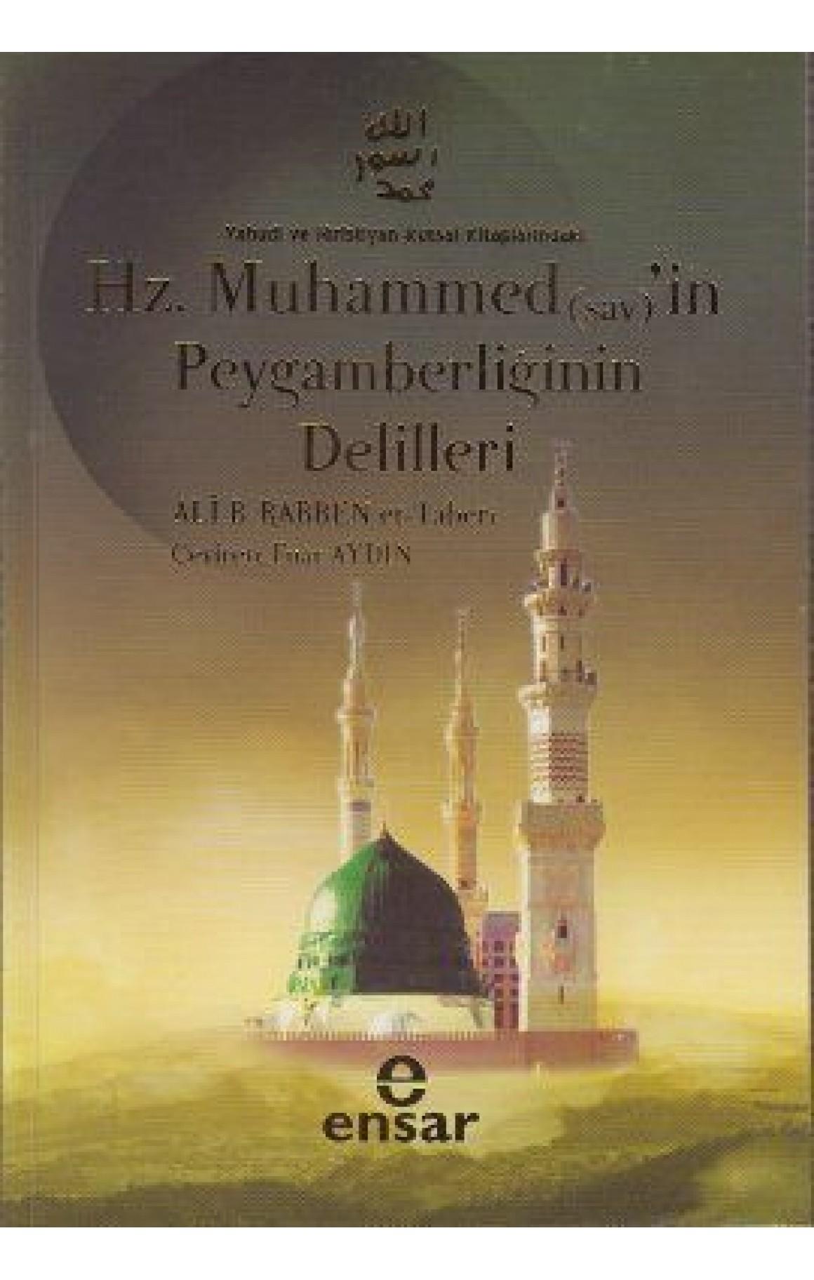 Yahudi ve Hristiyan Kutsal Kitaplarındaki Hz. Muhammed (sav)in Peygamberliğinin Delilleri