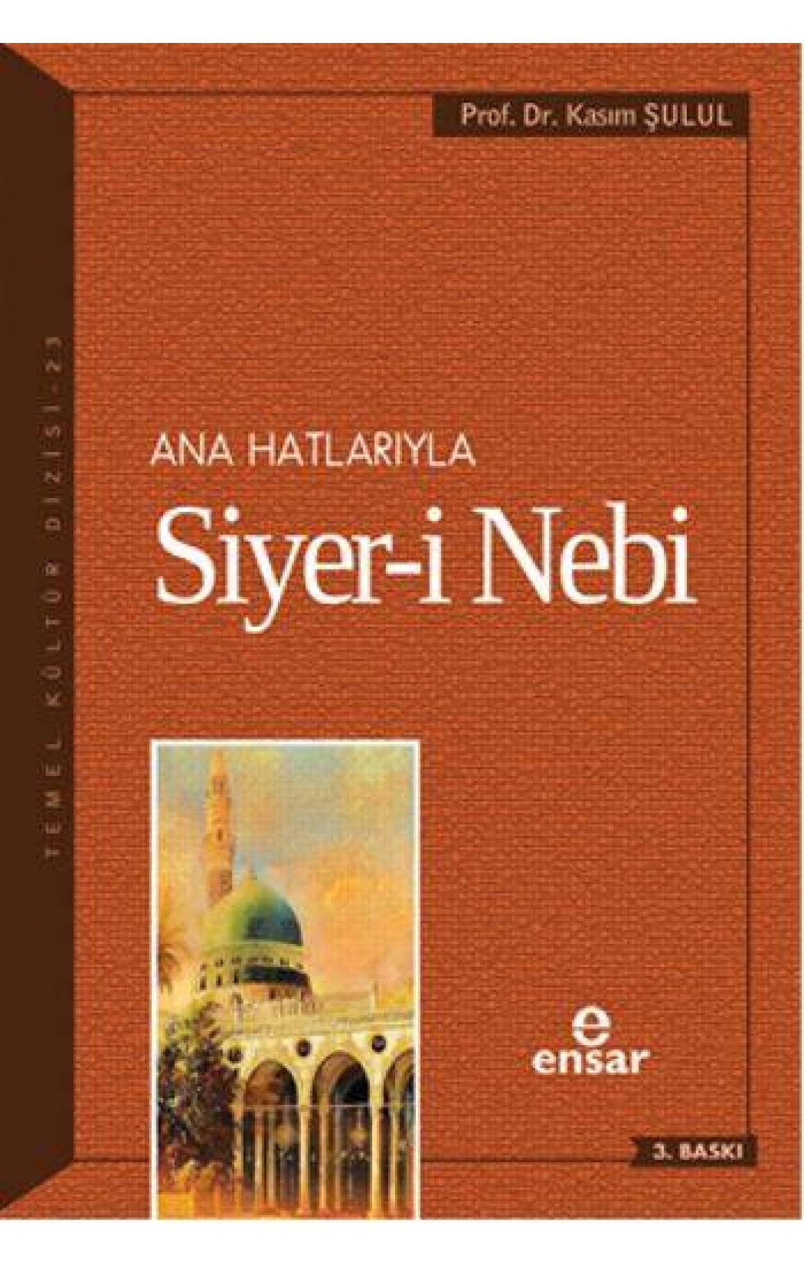 Ana Hatlarıyla Siyer-i Nebi