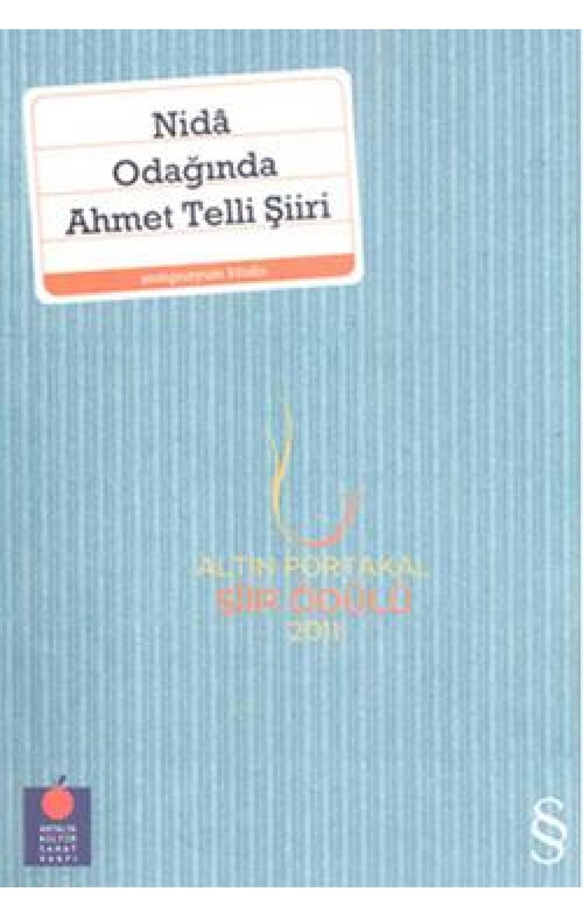 Nida Odağında Ahmet Telli Şiiri