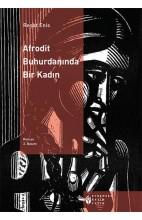 Afrodit Buhurdaninda Bir Kadin