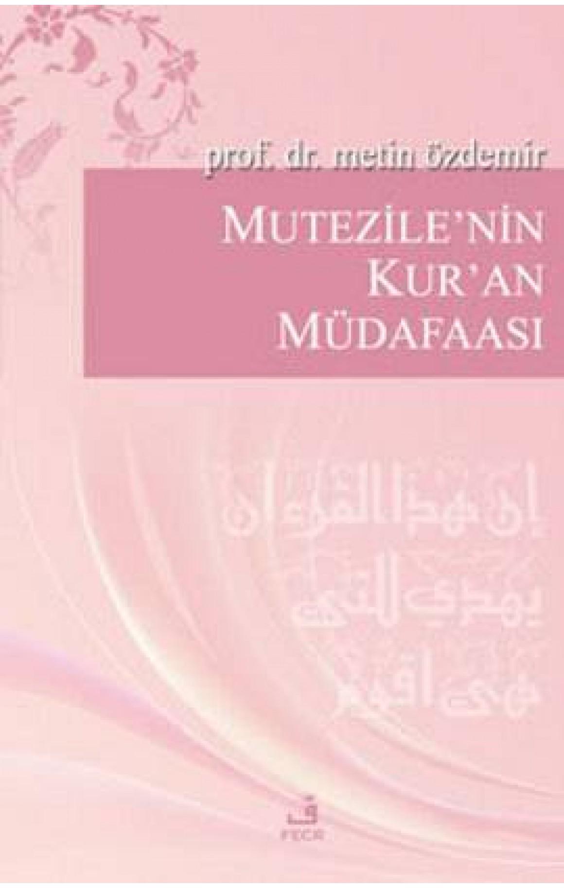 Mutezile'nin Kur'an Müdafaası
