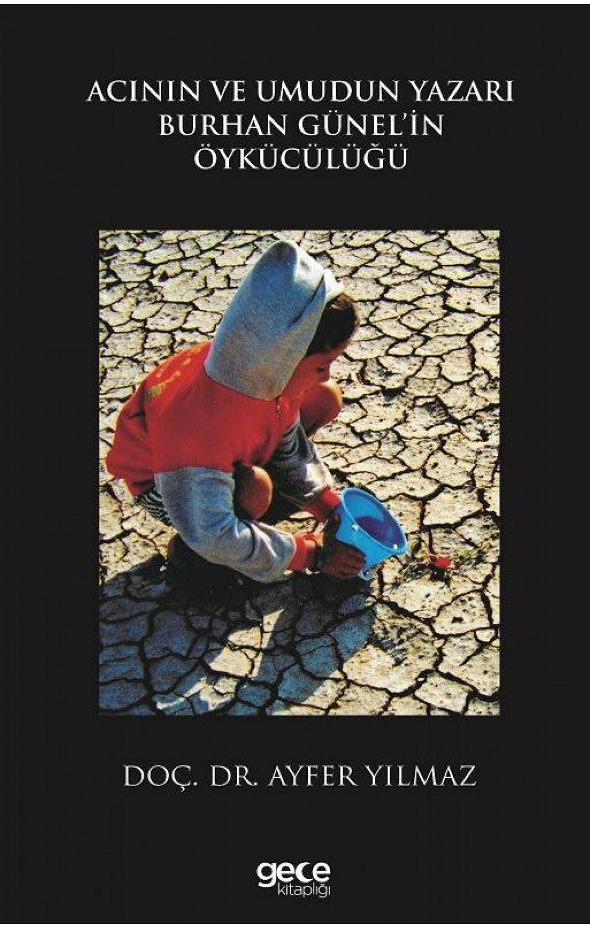 Acının ve Umudun Yazarı Burhan Günel'in Öykücülüğü