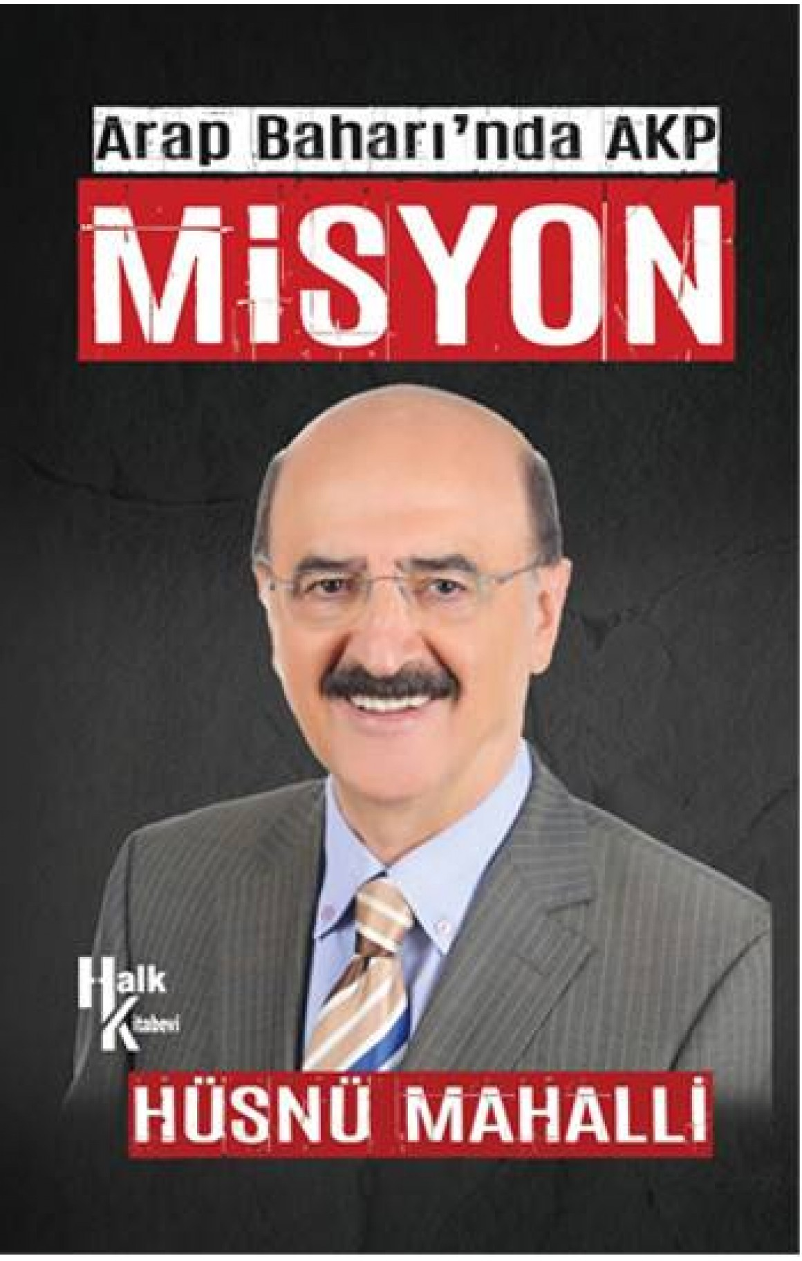 Arap Baharında AKP Misyon