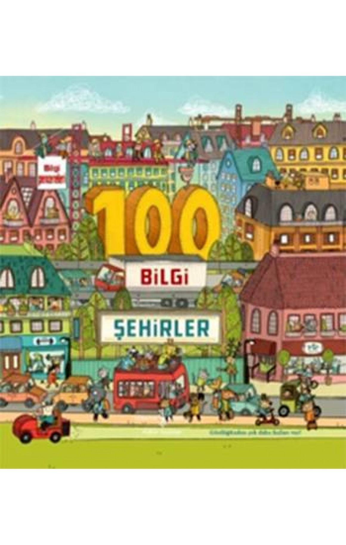 100 Bilgi Şehirler - Ciltli Kitap