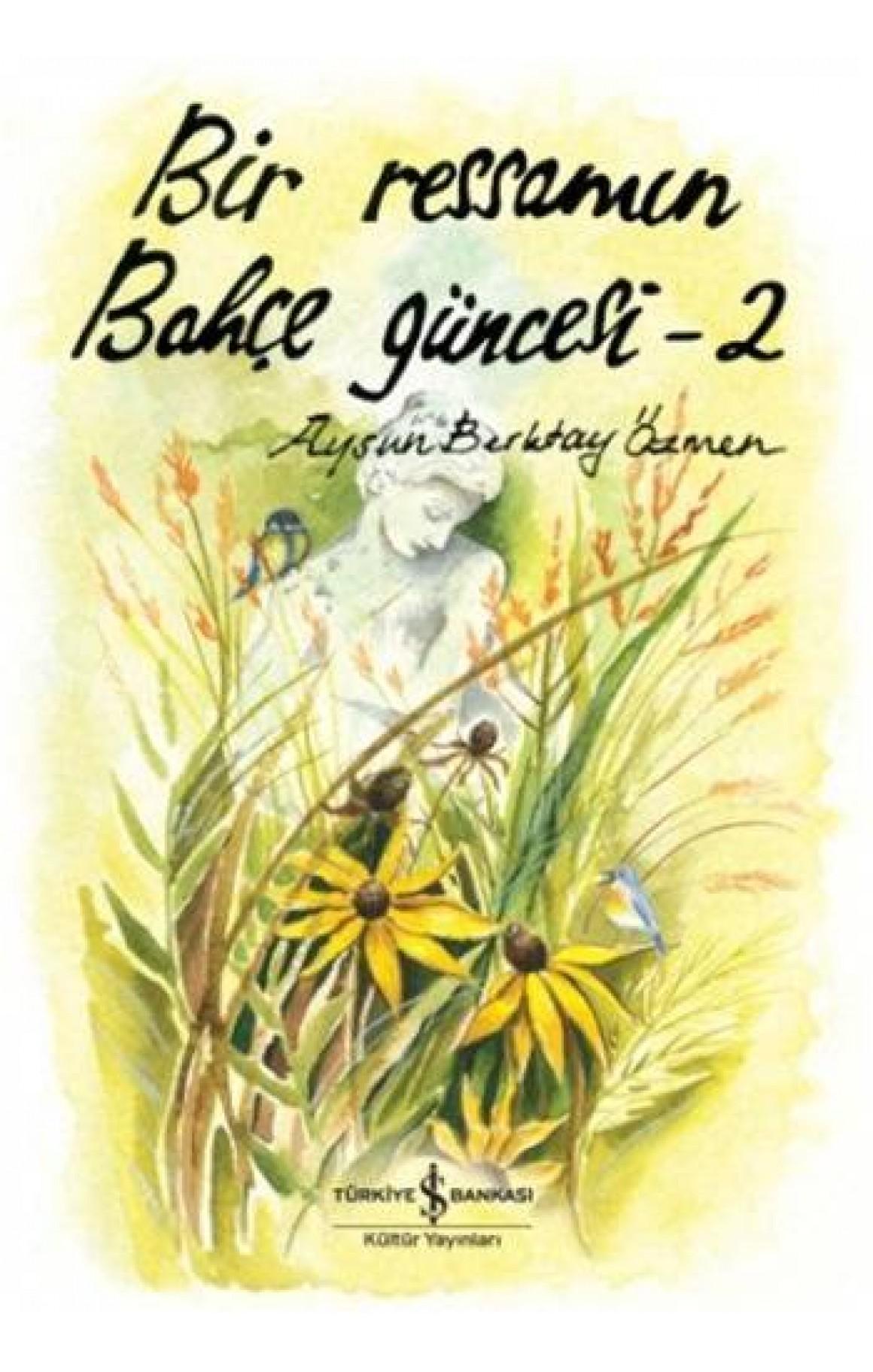 Bir Ressamın Bahçe Güncesi - 2 (Ciltli)