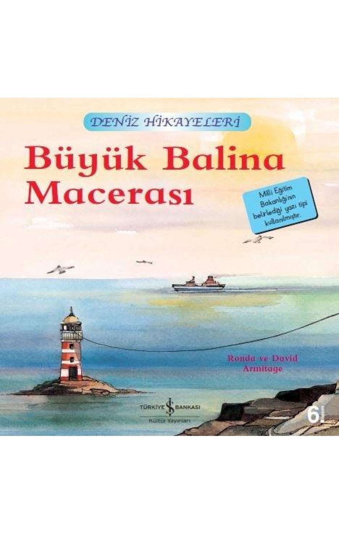Büyük Balina Macerası-Deniz Hikayeleri-İlk Okuma Kitaplarım