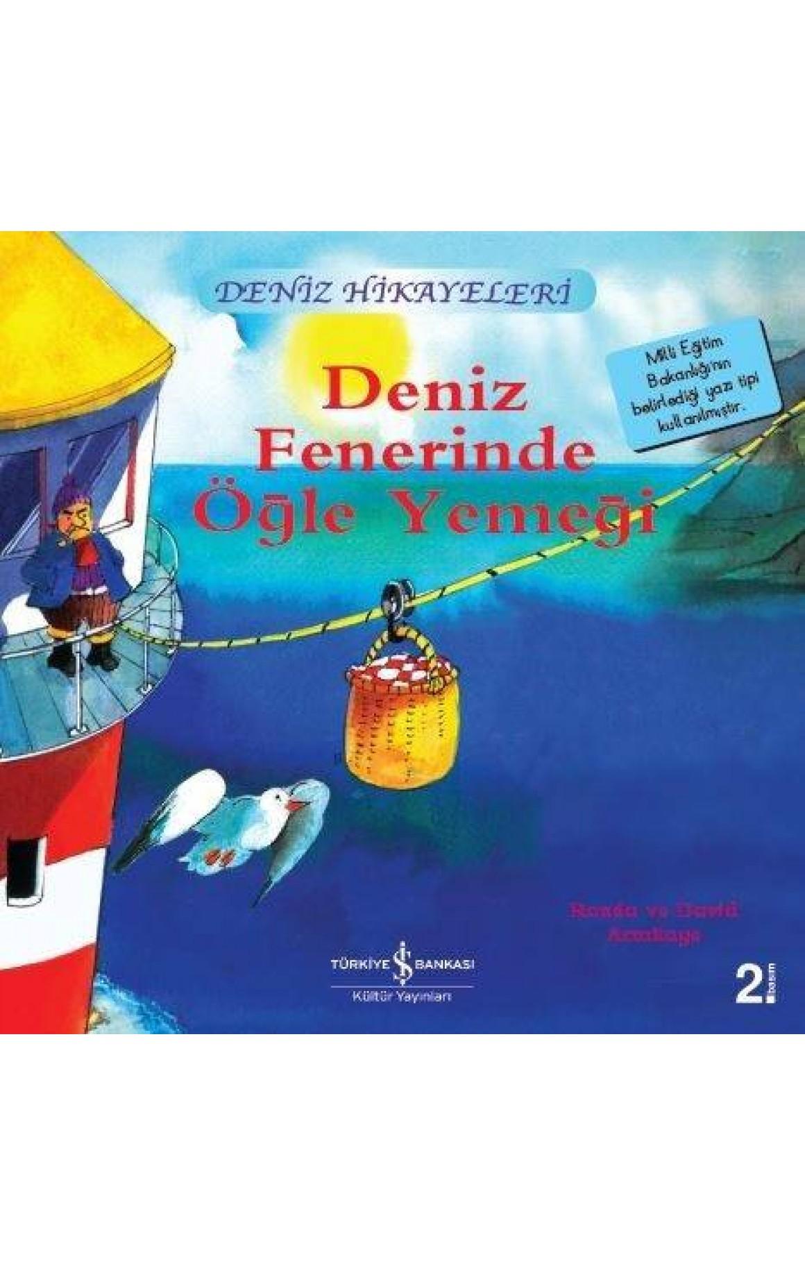 Deniz Fenerinde Öğle Yemeği-Deniz Hikayeleri-İlk Okuma Kitaplarım