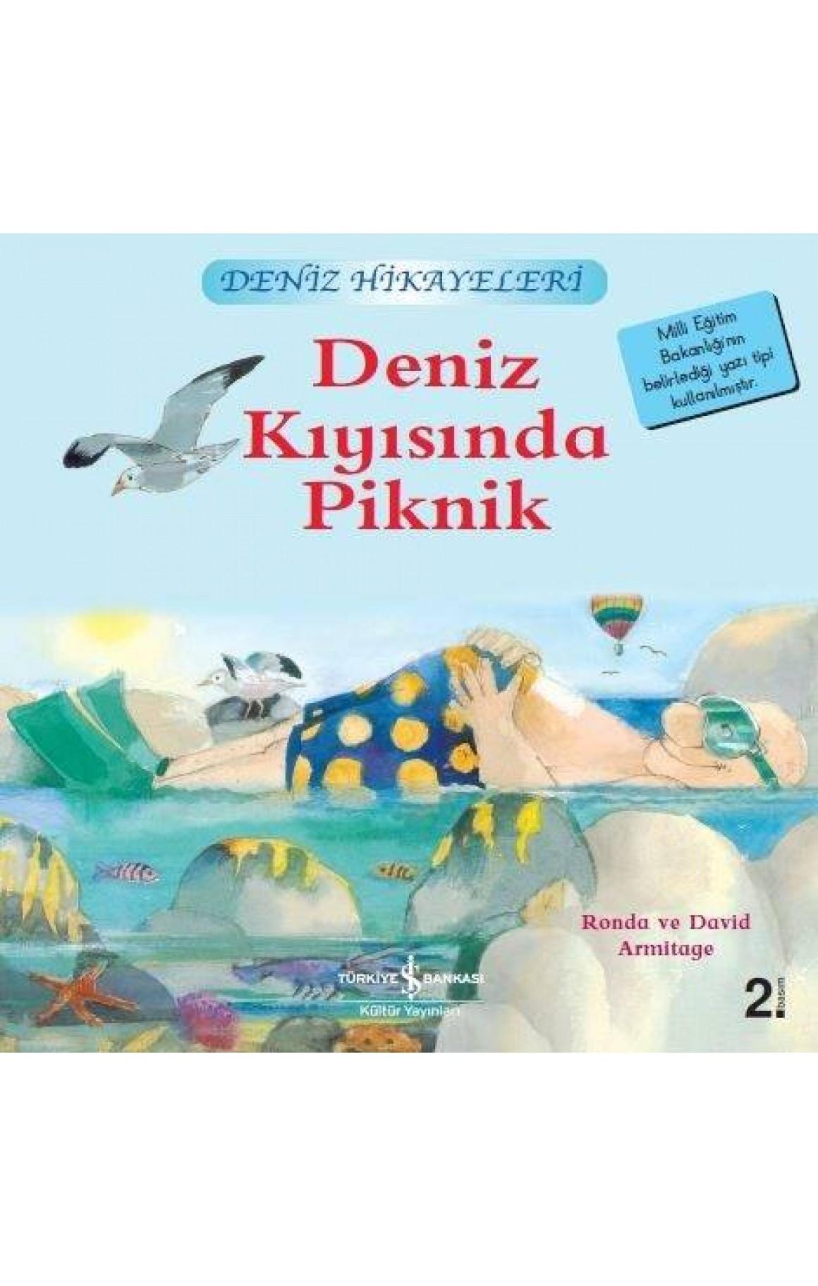 Deniz Kıyısında Piknik-Deniz Hikayeleri-İlk Okuma Kitaplarım