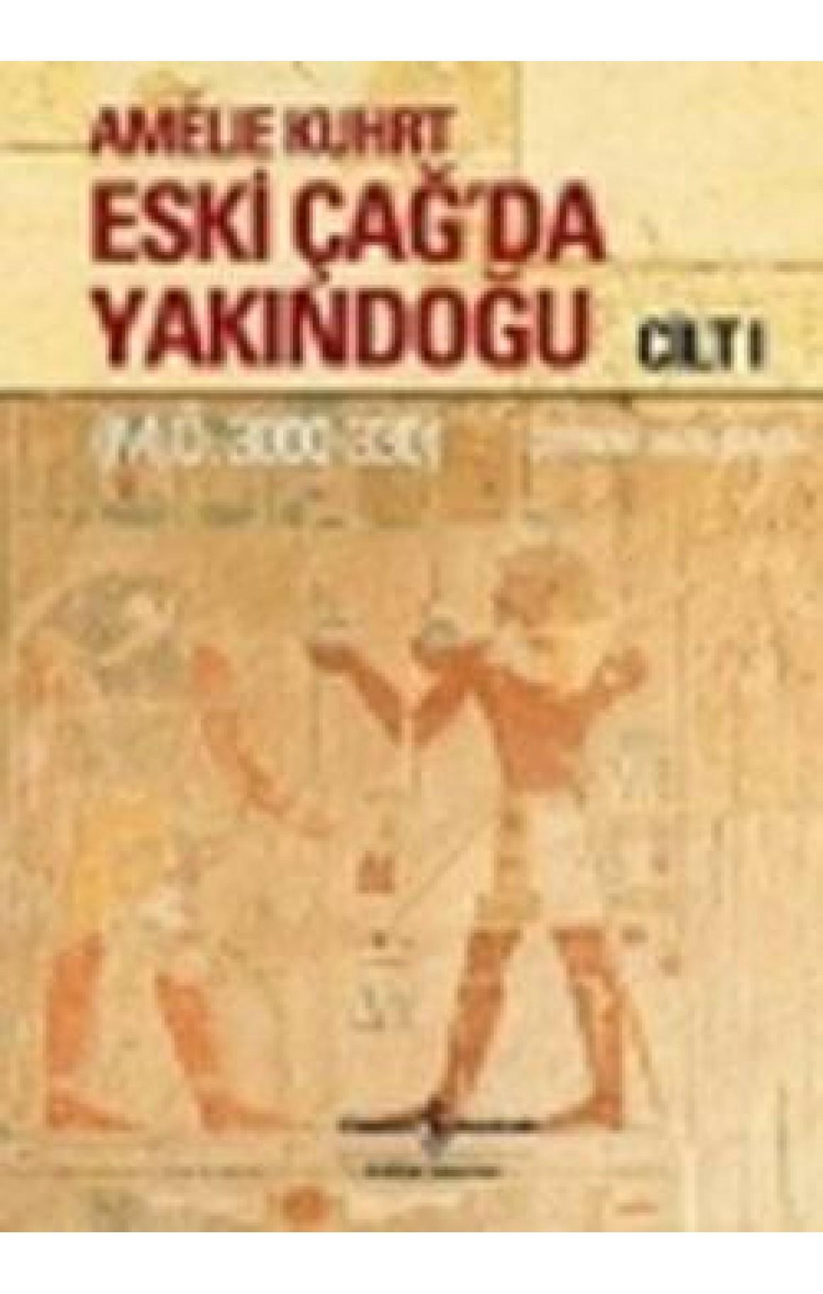 Eski Çağ'da Yakındoğu - Ciltli Kitap