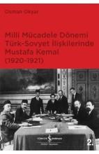 Milli Mücadele Dönemi Türk-Sovyet İlişkilerinde Mustafa Kemal