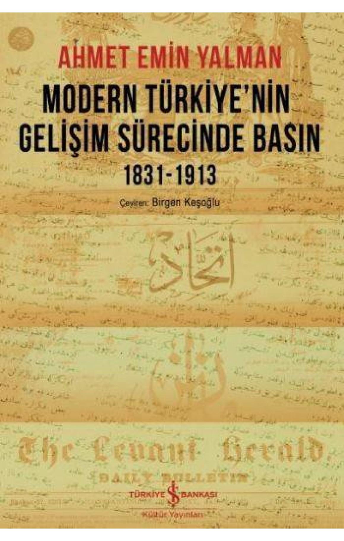 Modern Türkiye'nin Gelişim Sürecinde Basın 1831-1913