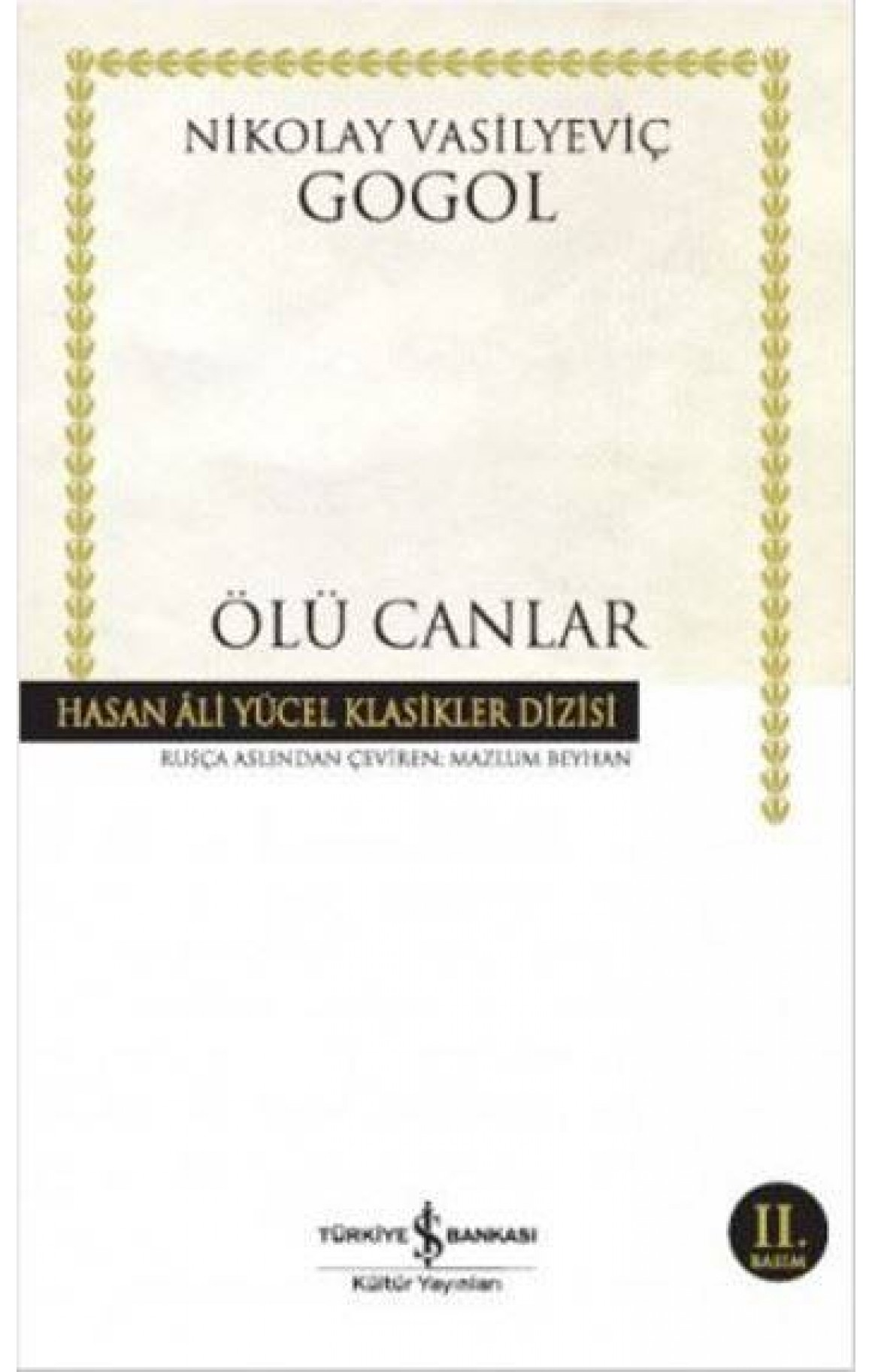 Ölü Canlar - Hasan Ali Yücel Klasikleri (Ciltli)