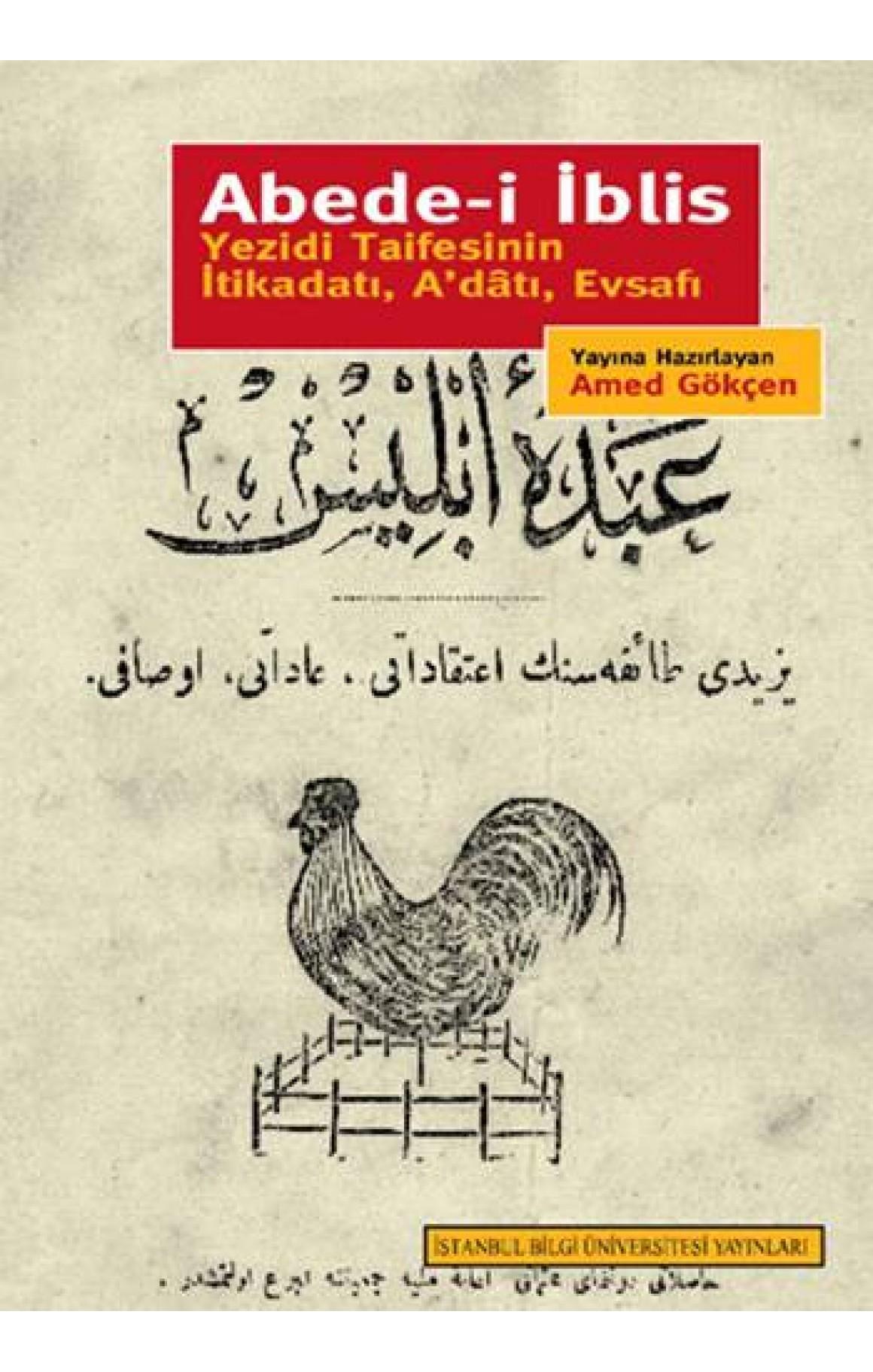 Abede-i İblis Yezidi Taifesinin İtikadatı, A'datı, Evsafı