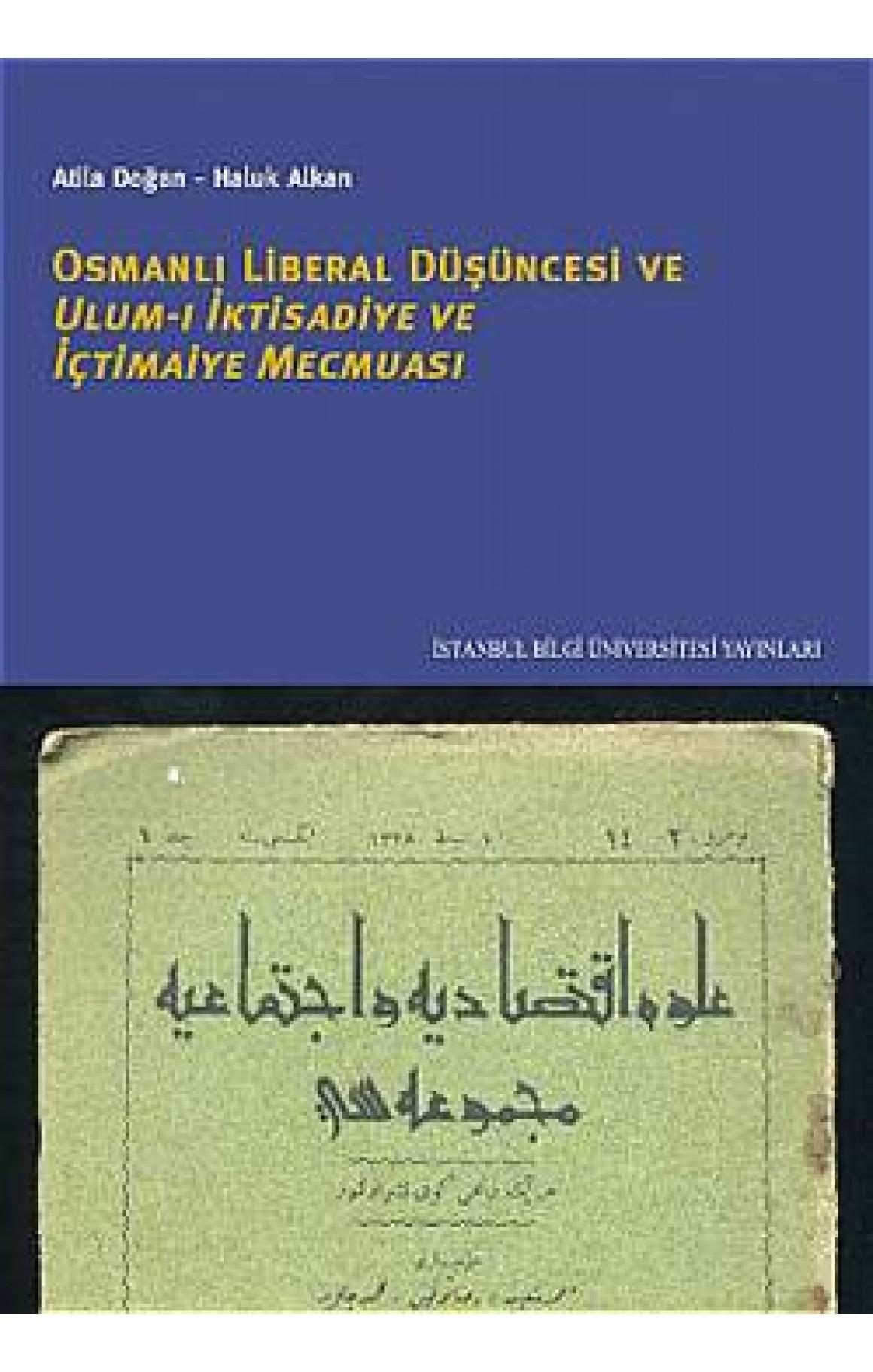 Osmanlı Liberal Düşüncesi Ulum-ı İktisadiye ve İçtimaiye Mecmuası