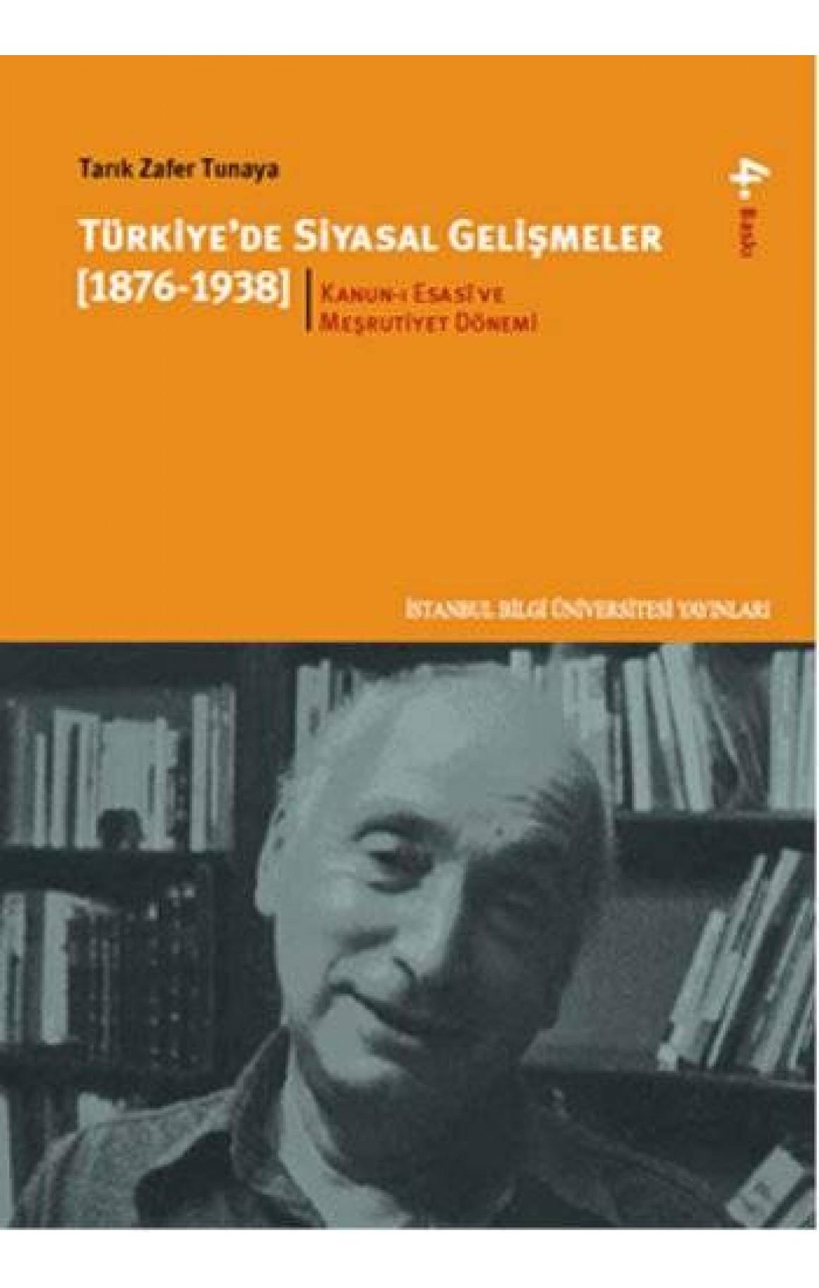 Türkiye'de Siyasal Gelişmeler 1 (1876-1938)