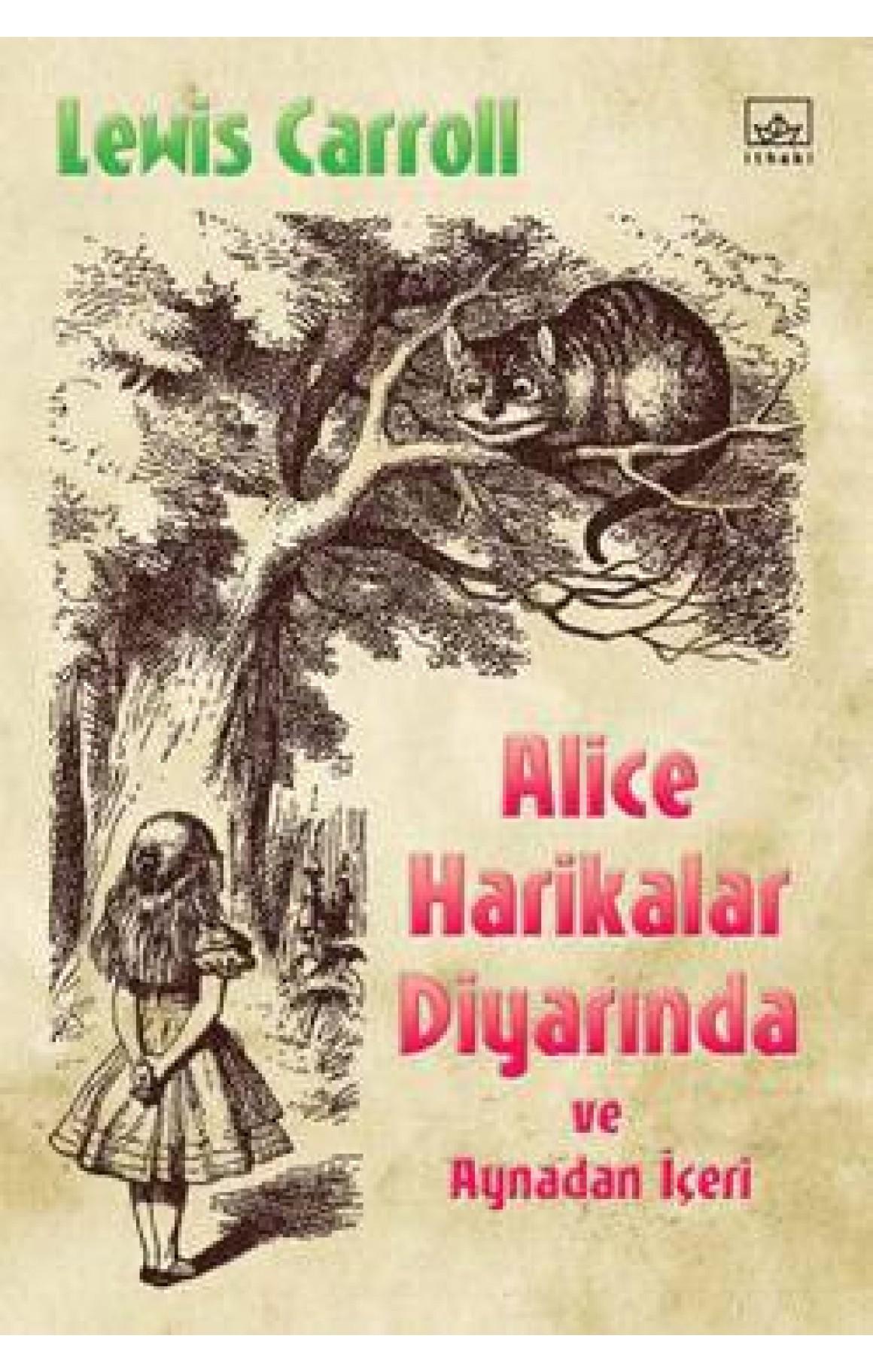 Alice Harikalar Diyarında ve Aynadan İçeri