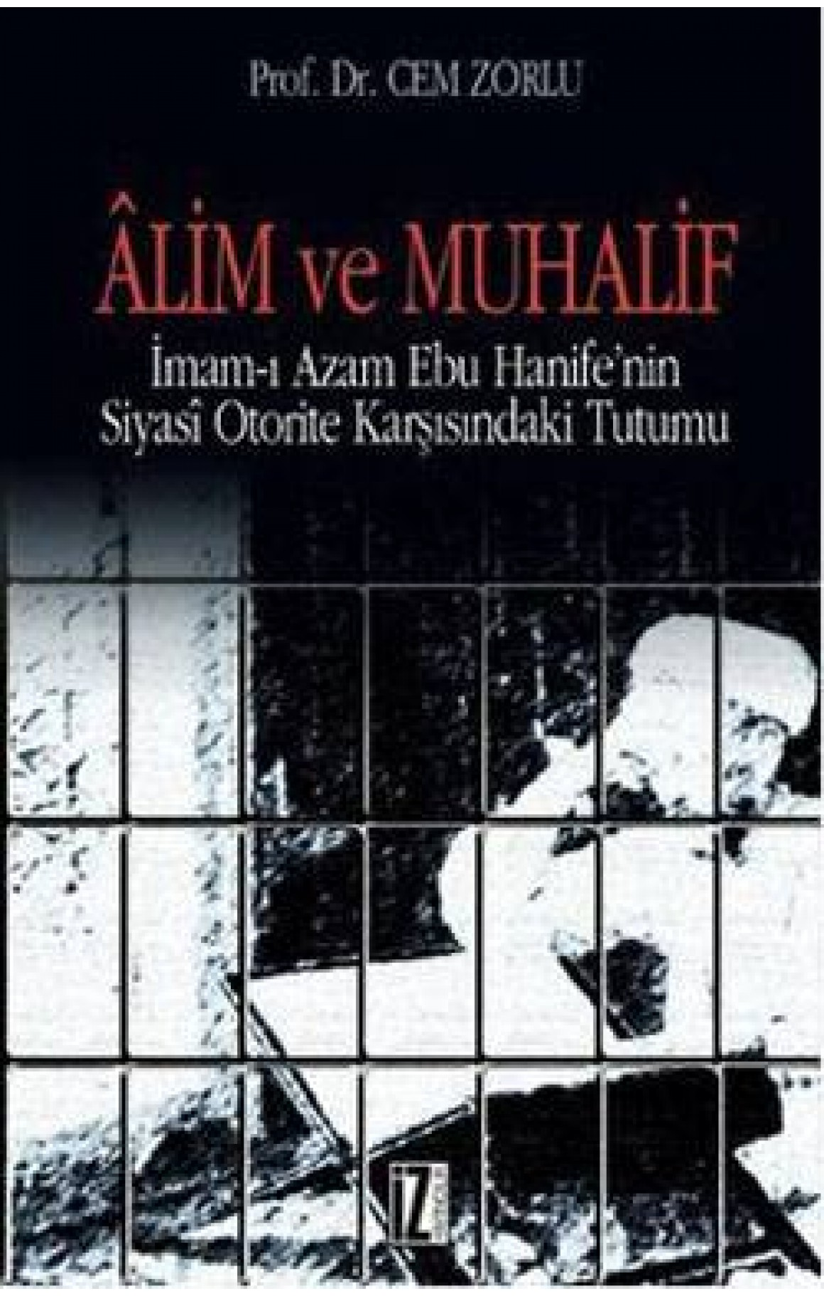 Alim ve Muhalif
