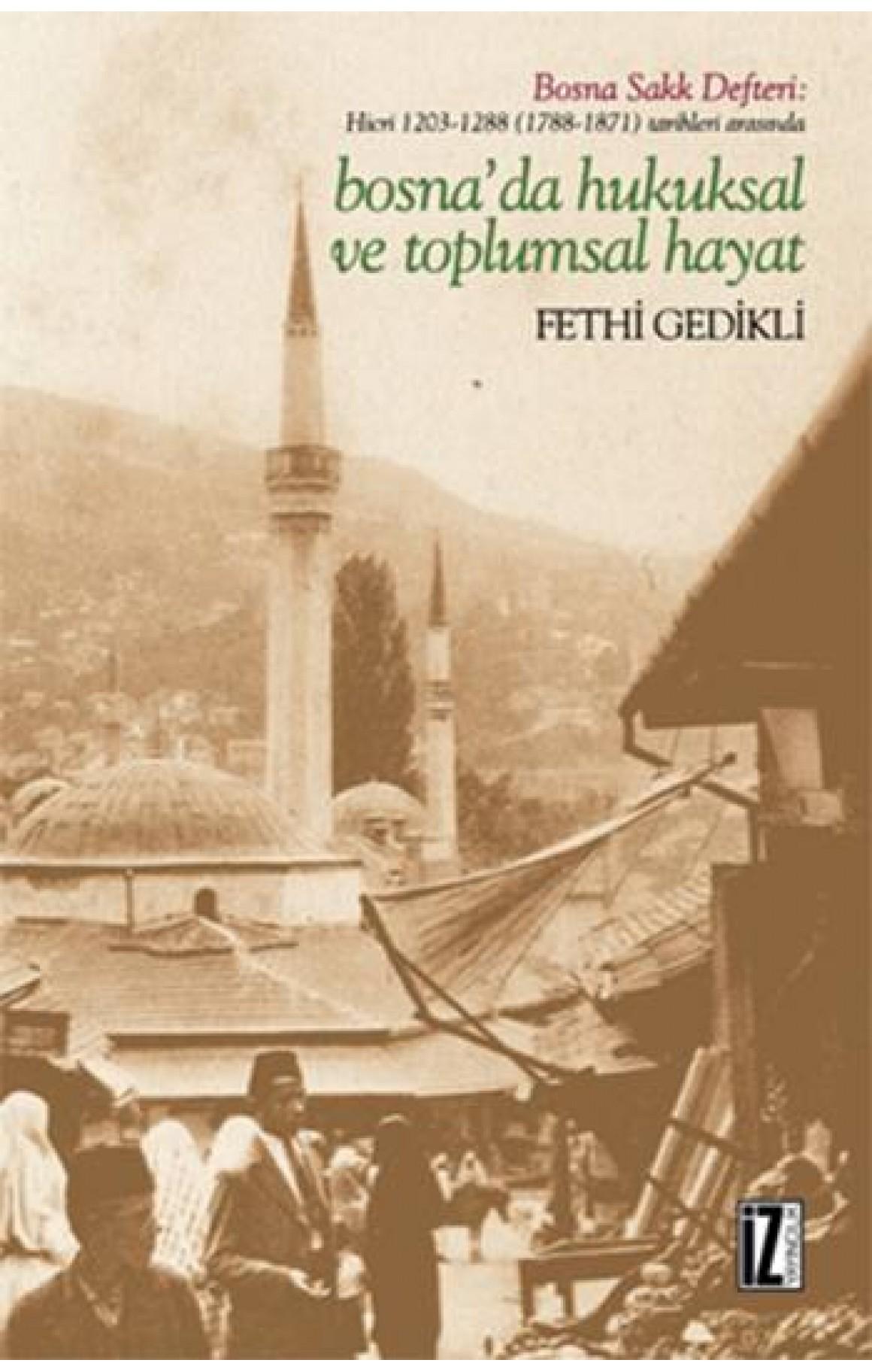 Bosna'da Hukuksal ve Toplumsal Hayat