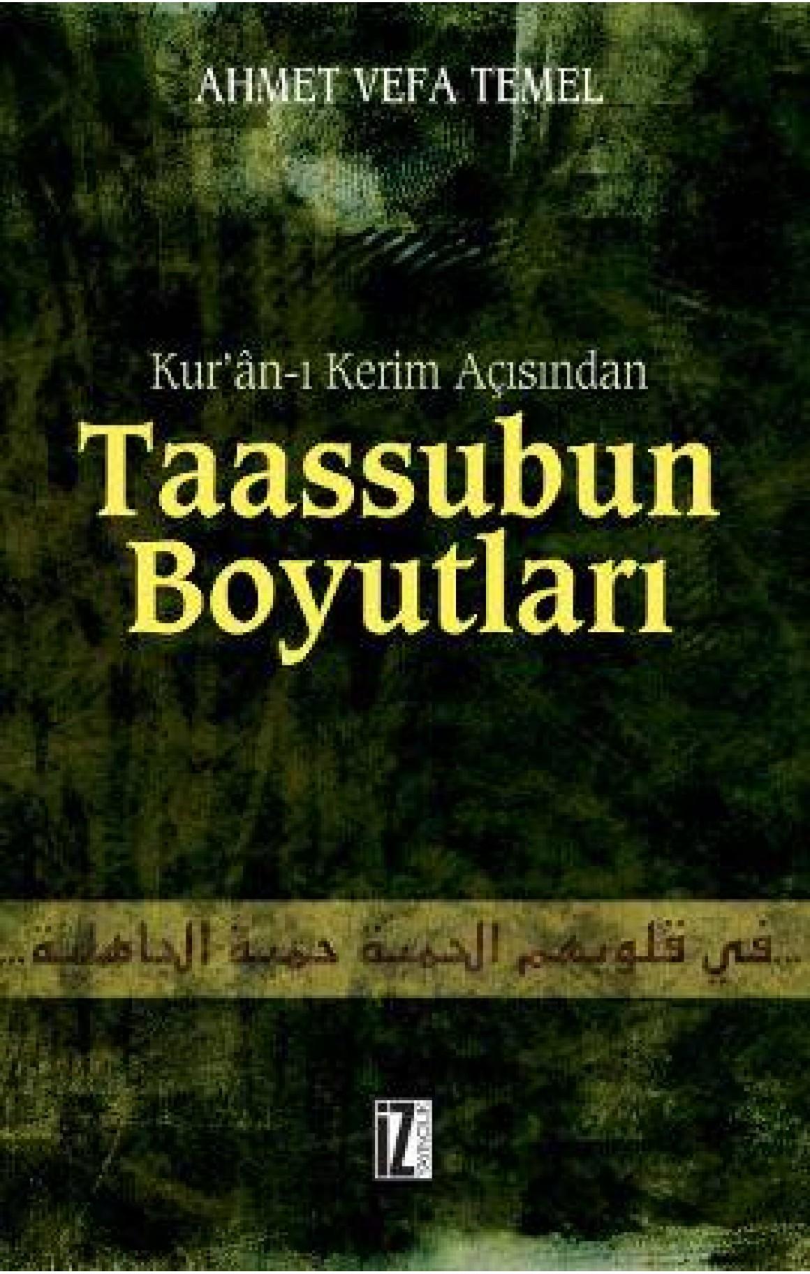 Kur'an-ı Kerim Açısından Taassubun Boyutları