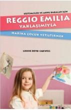 Reggio Emillia Yöntemiyle Harika Çocuk Yetiştirmek