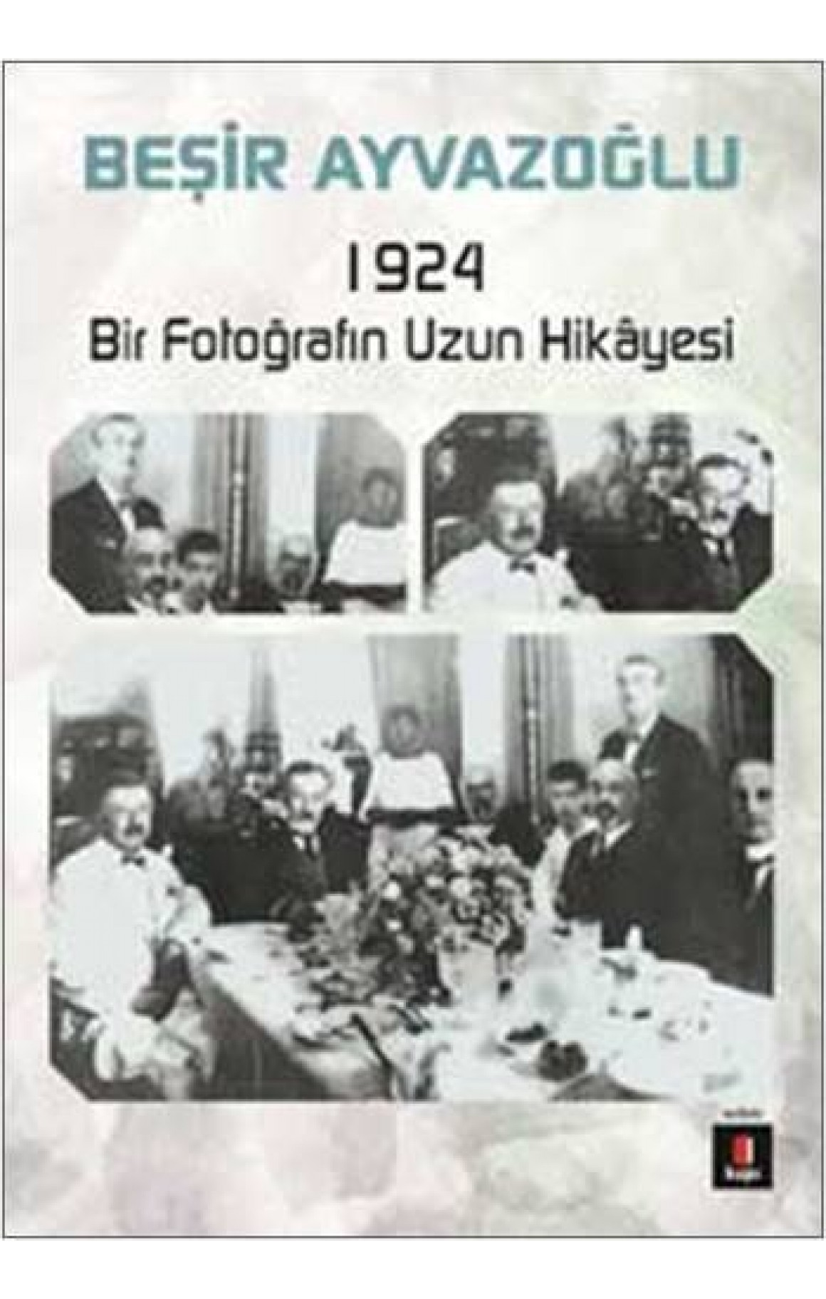 1924 Bir Fotoğrafın Hikayesi