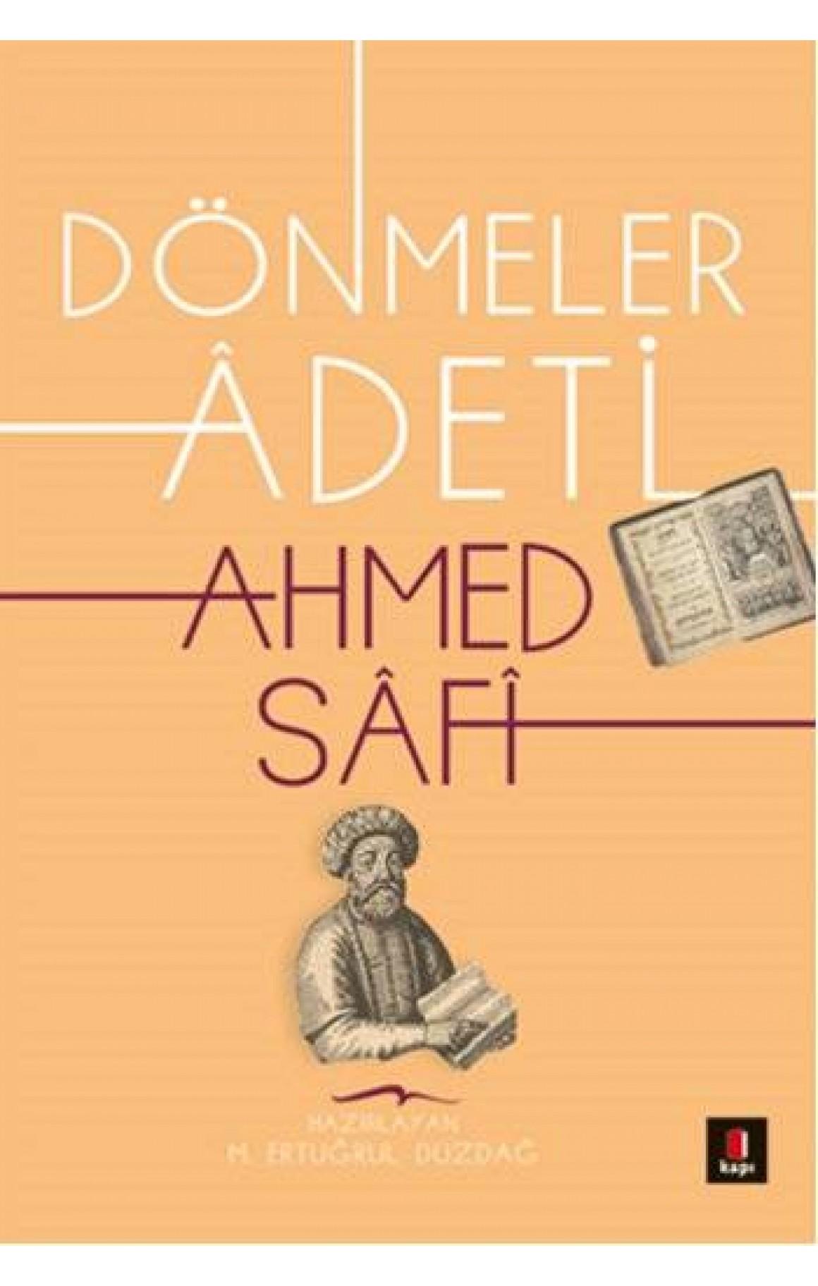 Ahmed Safi Dönmeler Adeti