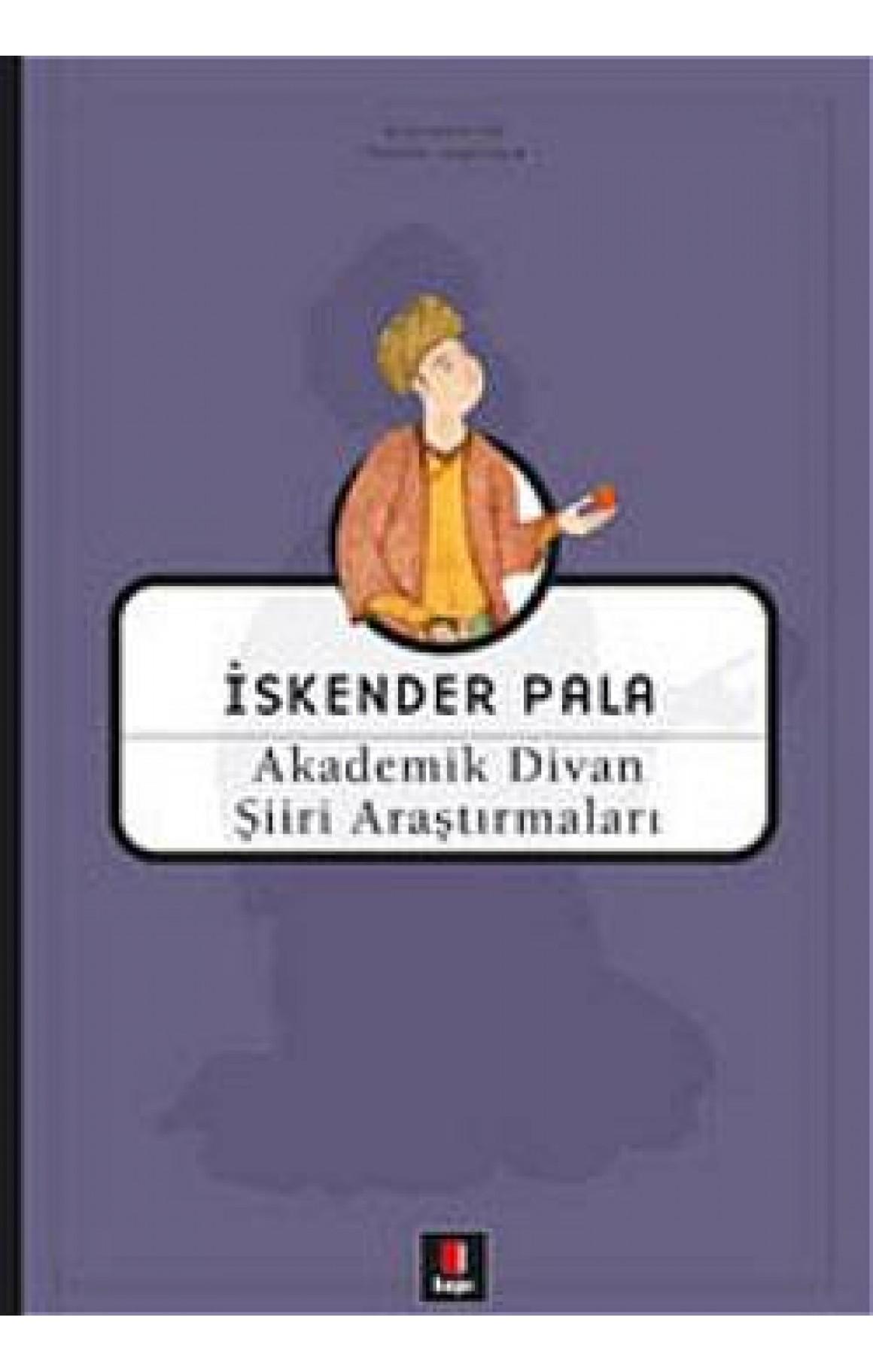 Akademik Divan Şiiri Araştırmaları - Ciltli Kitap