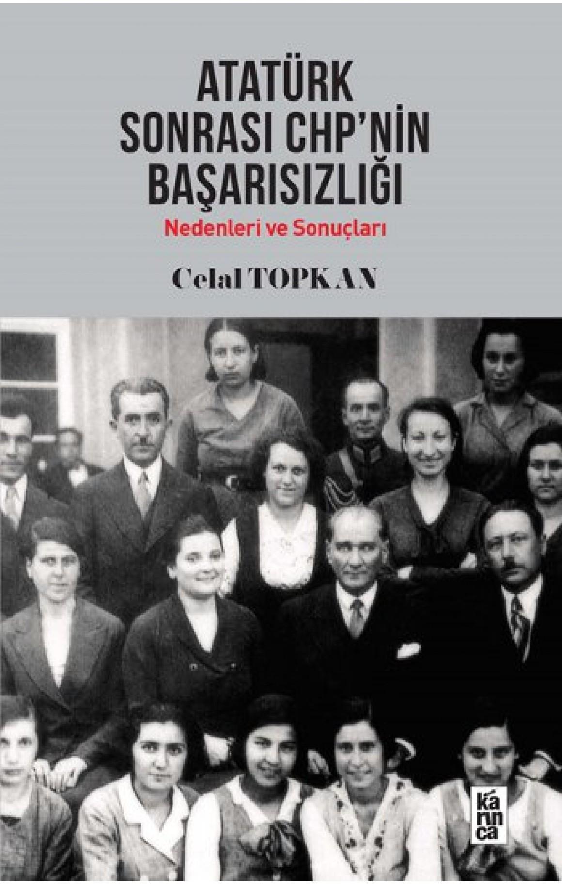 Atatürk Sonrası CHPnin Başarısızlığı