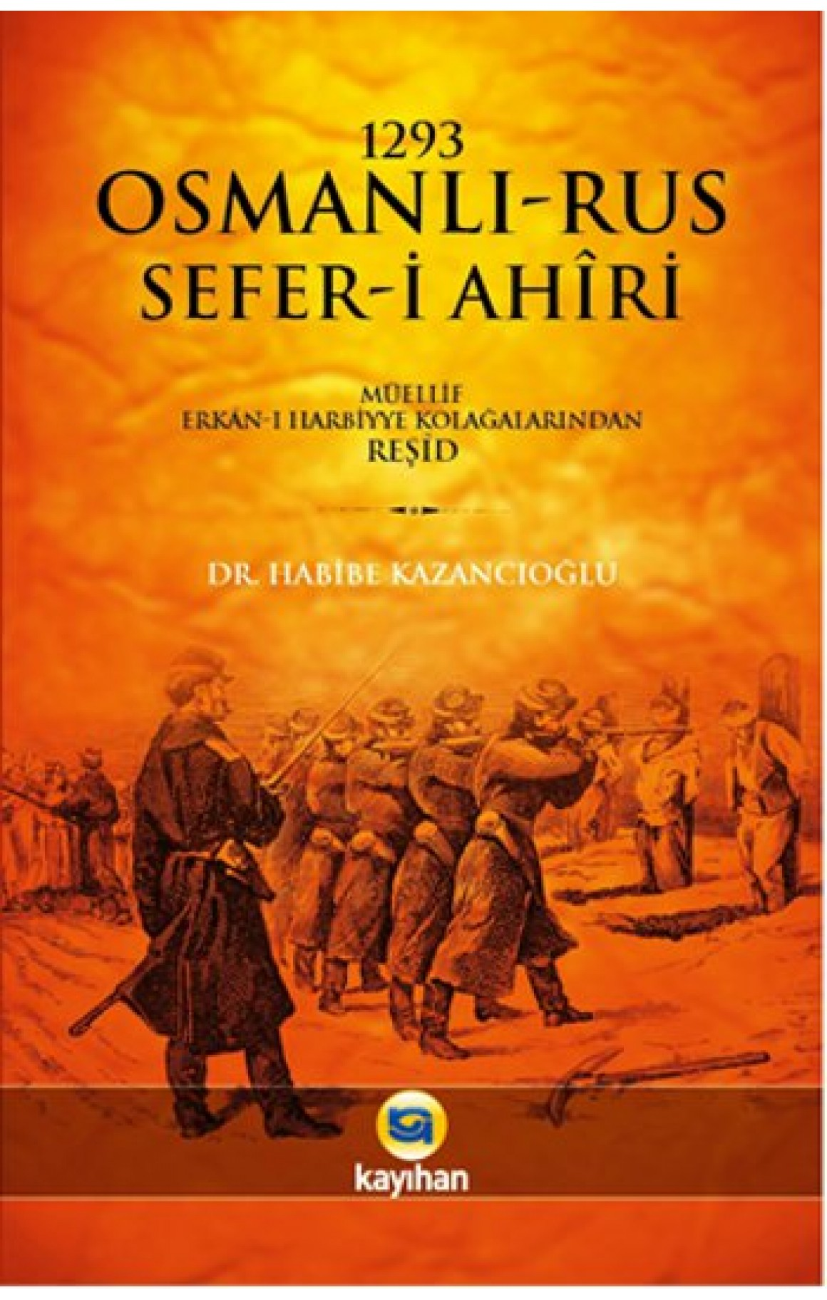 1293 Osmanlı - Rus Sefer-i Ahiri