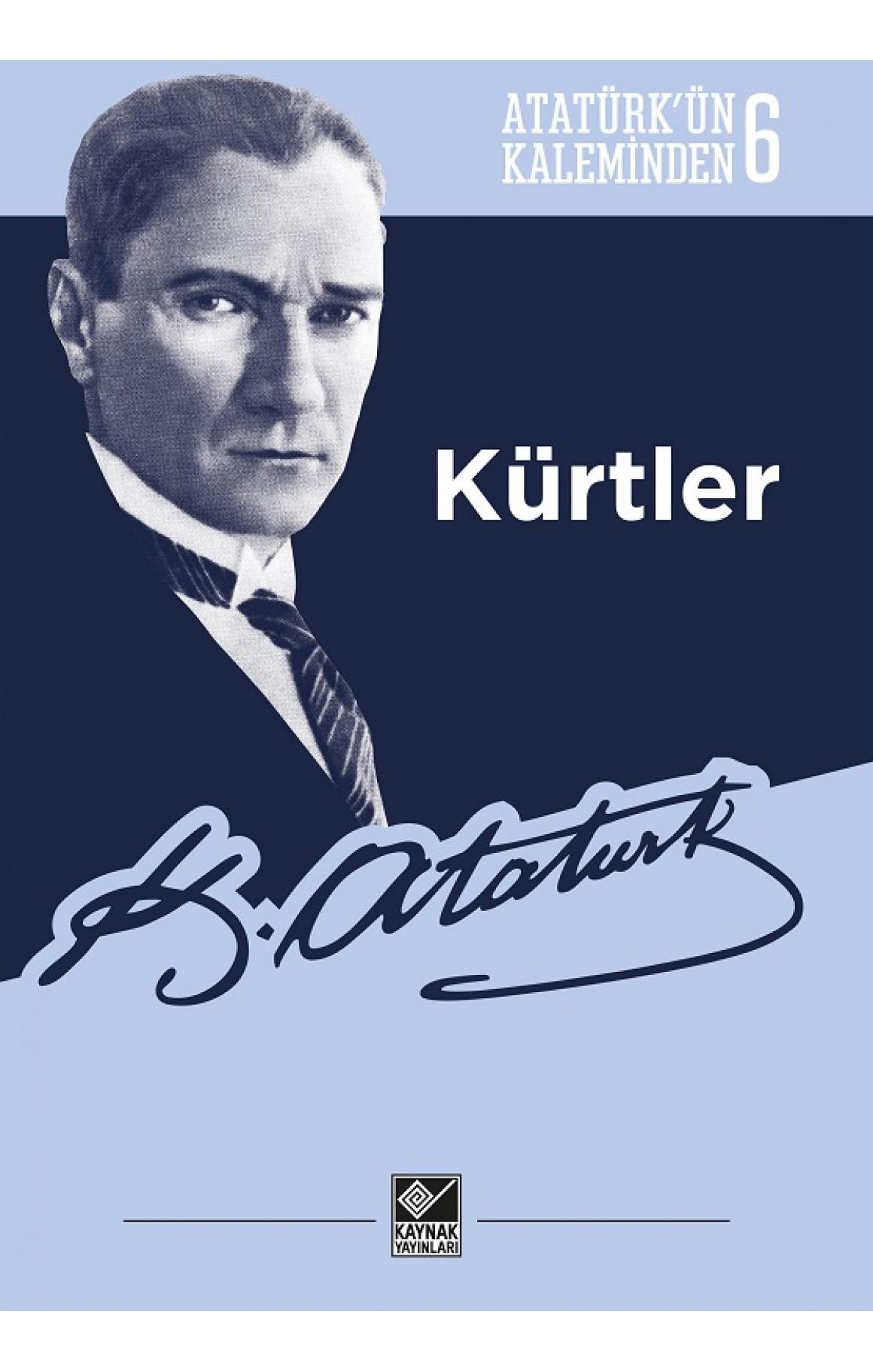 Atatürkün Kaleminden 6-Kürtler