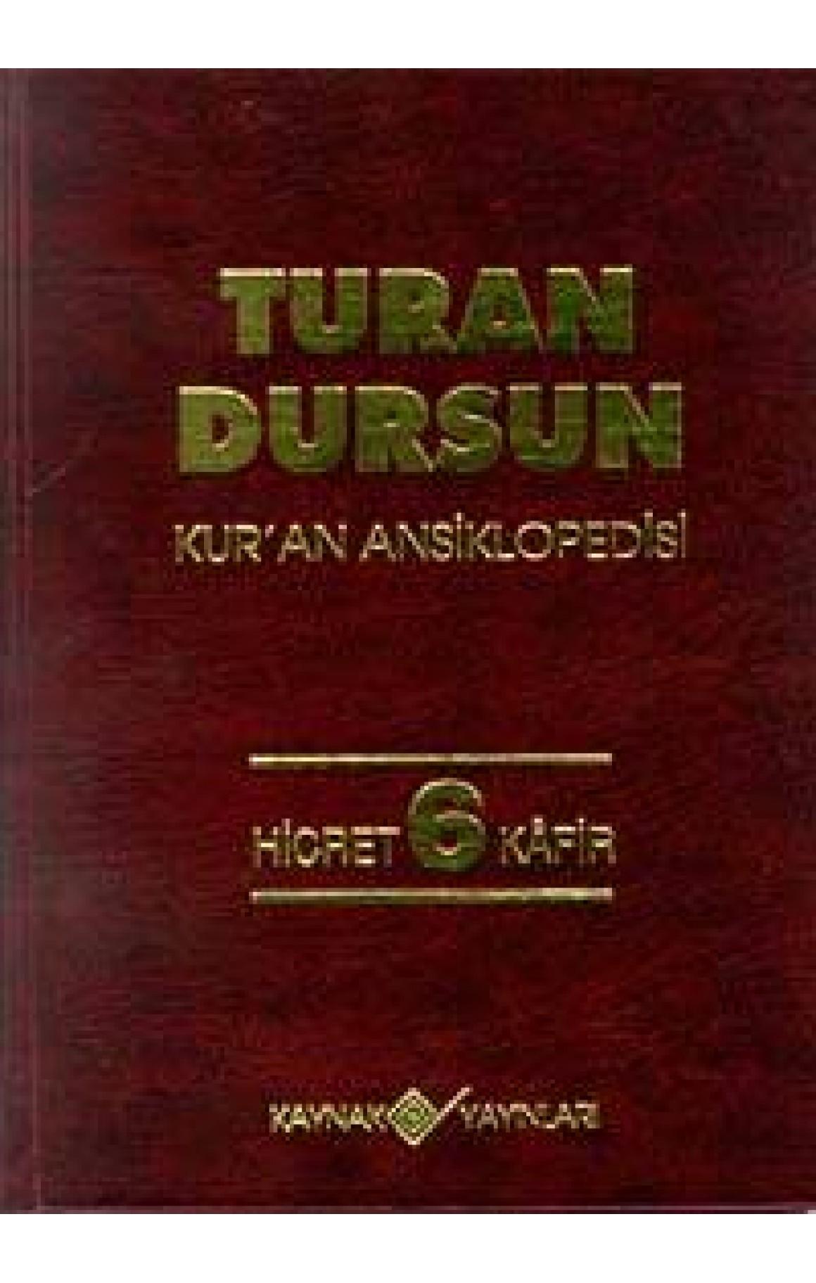 Kur'an Ansiklopedisi Cilt: 6 Hicret-Kafir