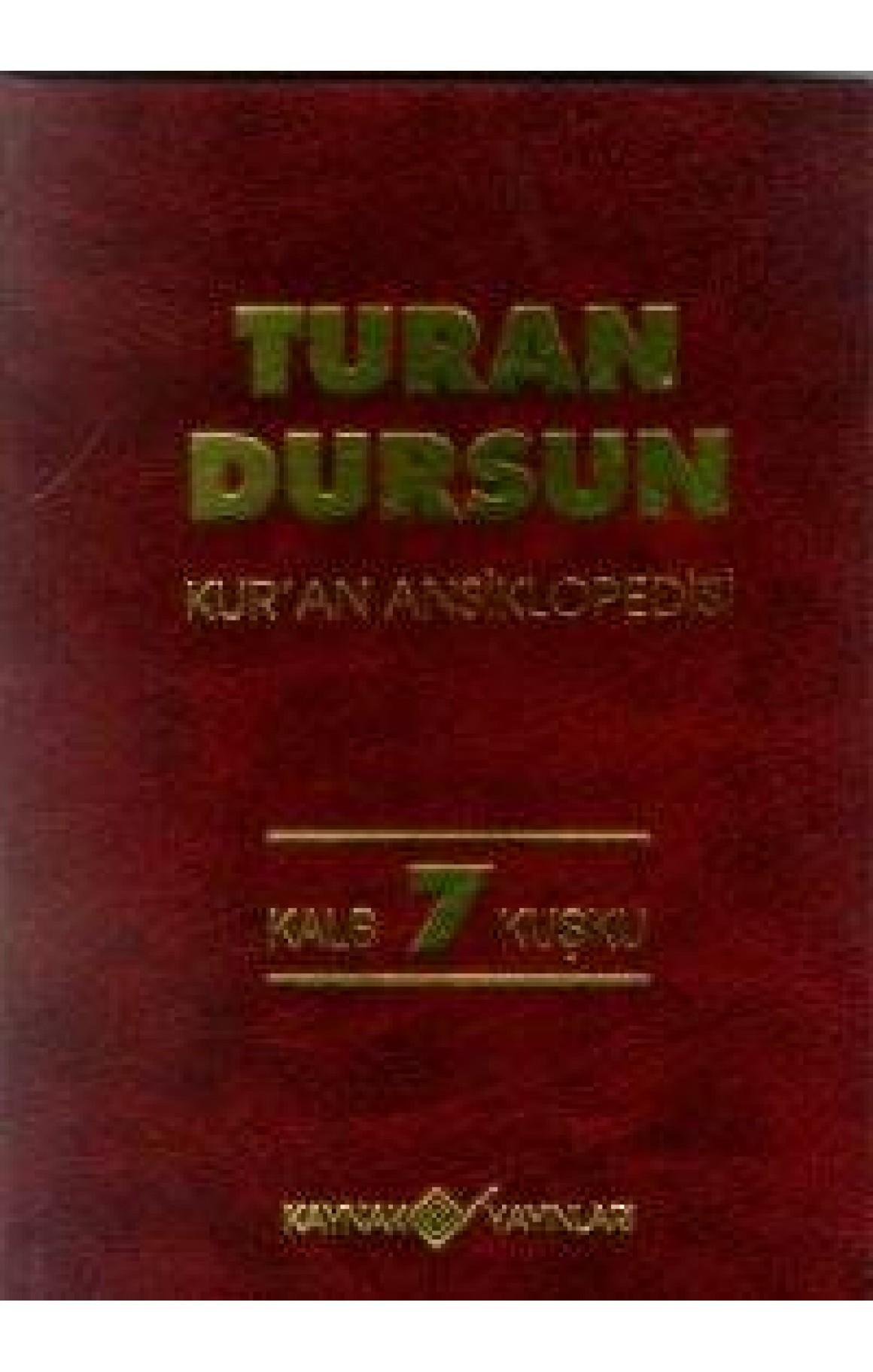 Kur'an Ansiklopedisi Cilt: 7 Kalb-Kuşku