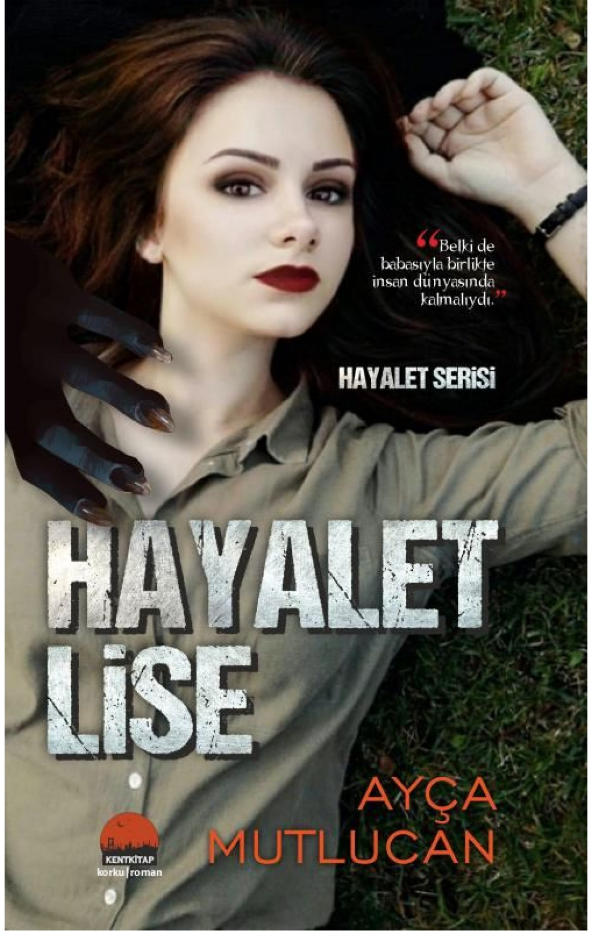 Hayalet Lise-1.Kitap