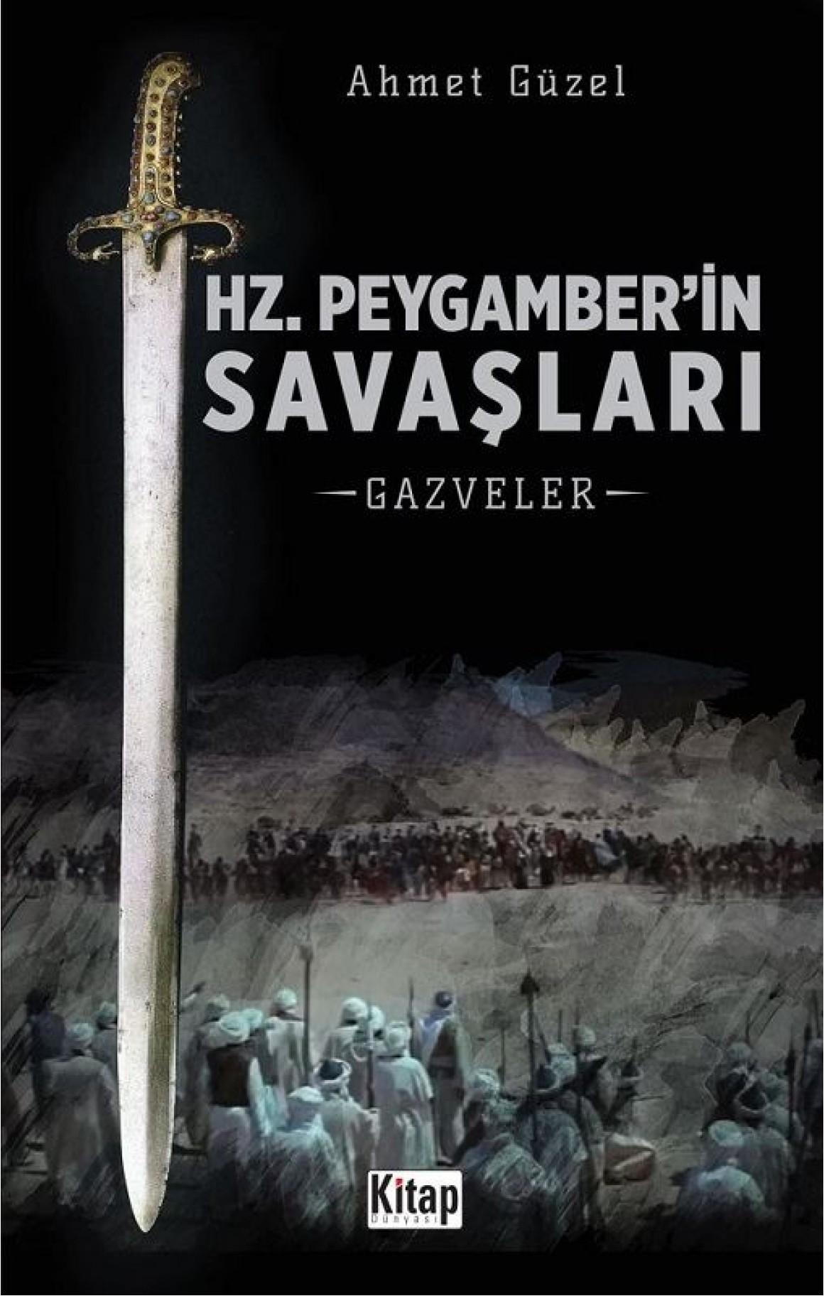 Hz. Peygamberin Savaşları-Gazveler