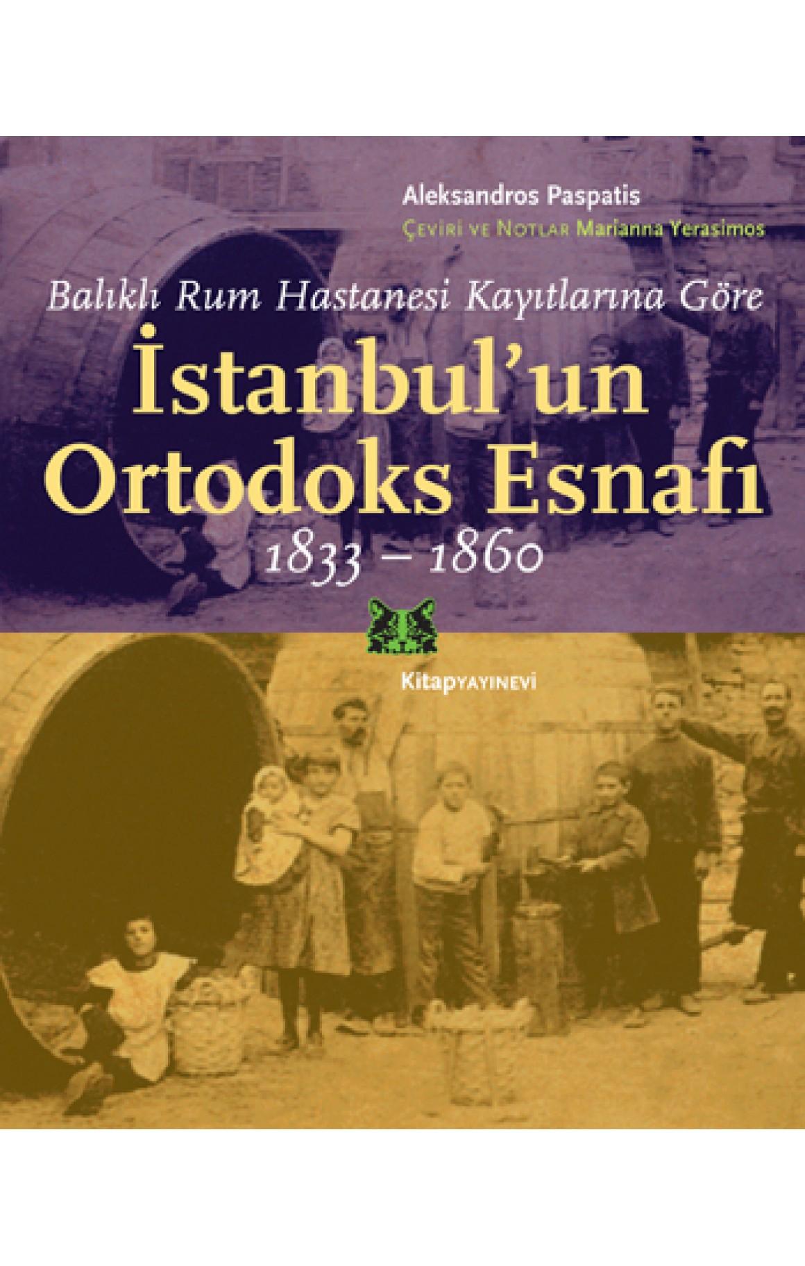 İstanbulun Ortodoks Esnafı 1833 - 1860