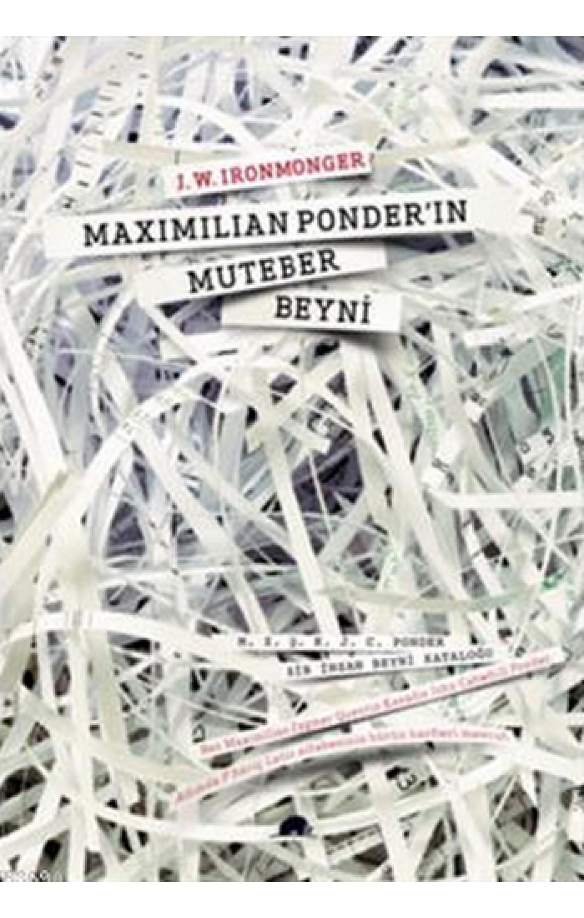 Maximilian Ponderın Muteber Beyni