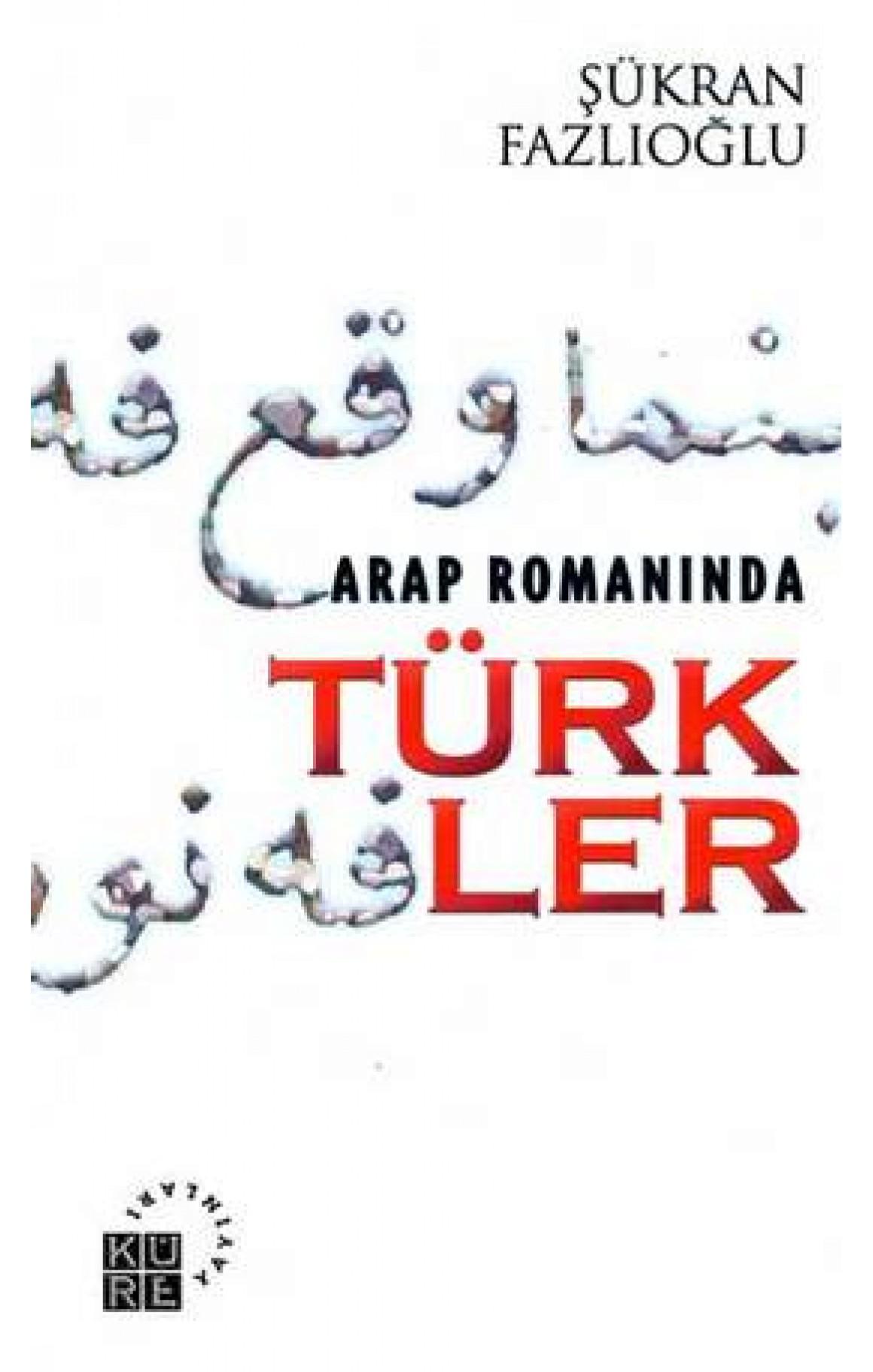 Arap Romanında Türkler