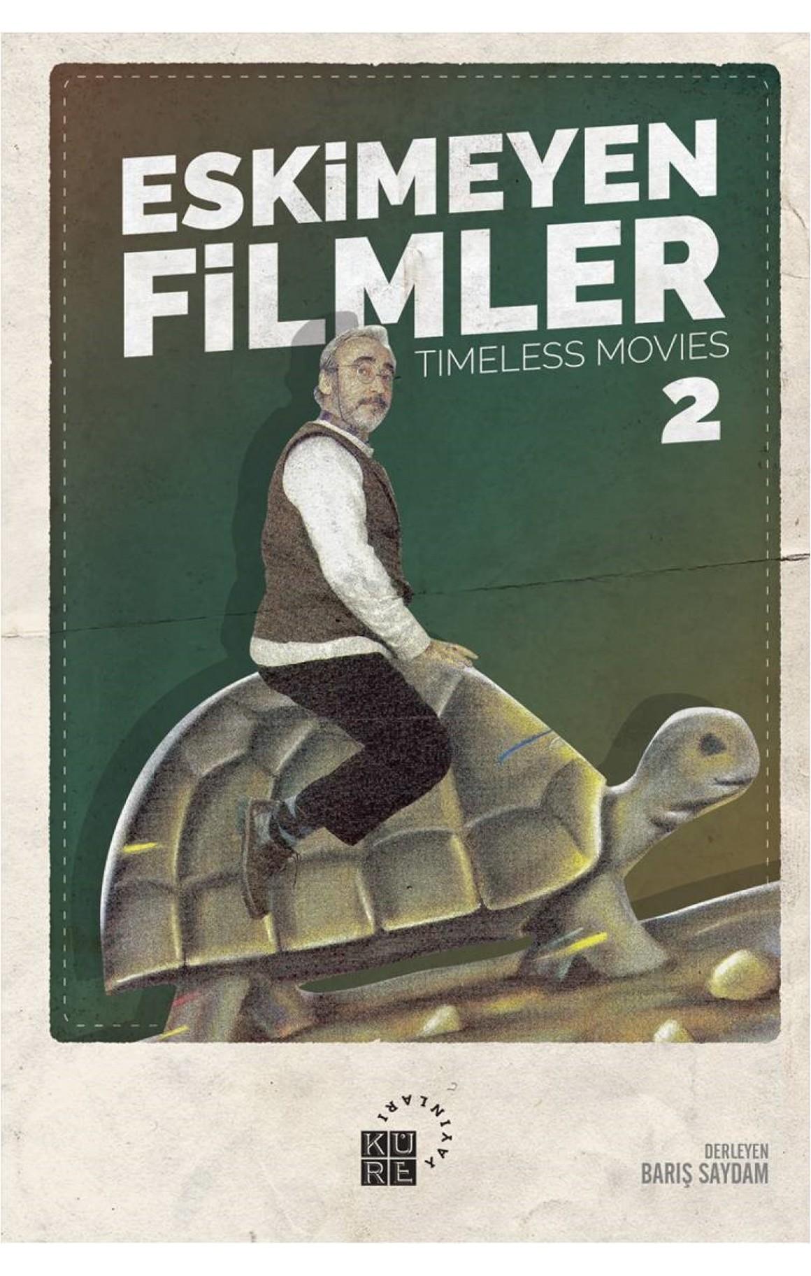 Eskimeyen Filmler 2