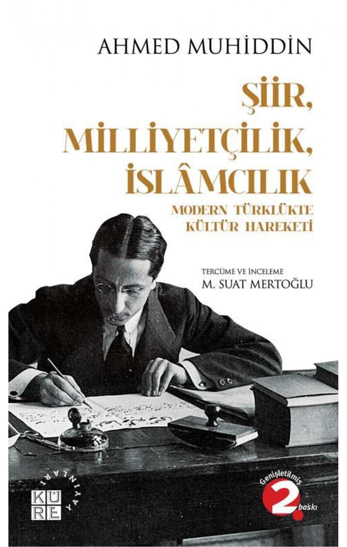 Şiir Milliyetçilk İslamcılık-Modern Türklükte Kültür Hareketi