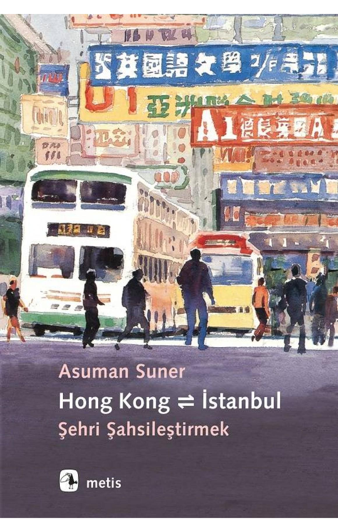 Hong Kong-İstanbul-Şehri Şahsileştirmek