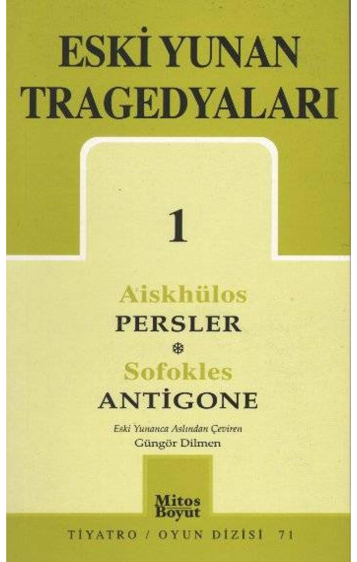 Eski Yunan Tragedyaları 1