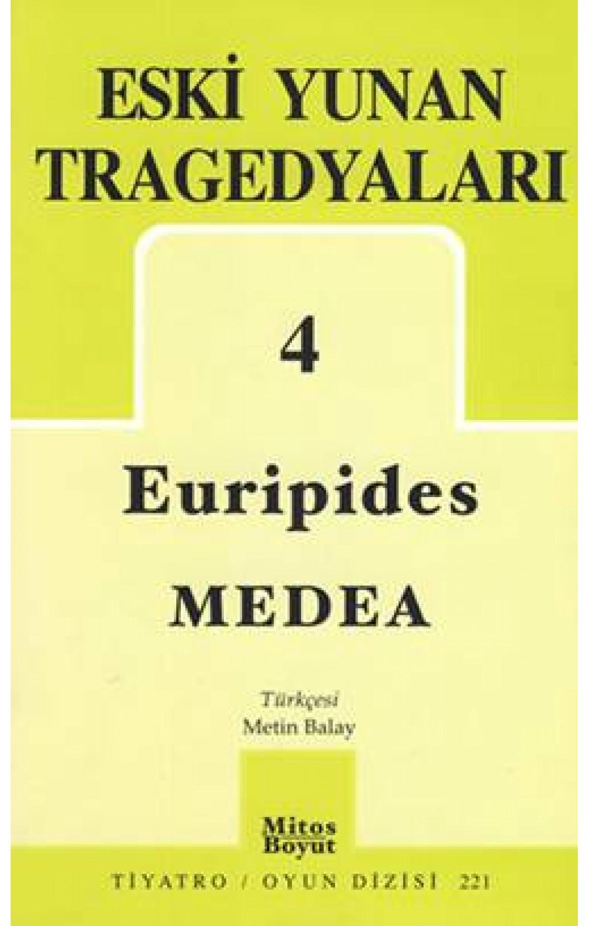 Eski Yunan Tragedyaları 4 - Medea