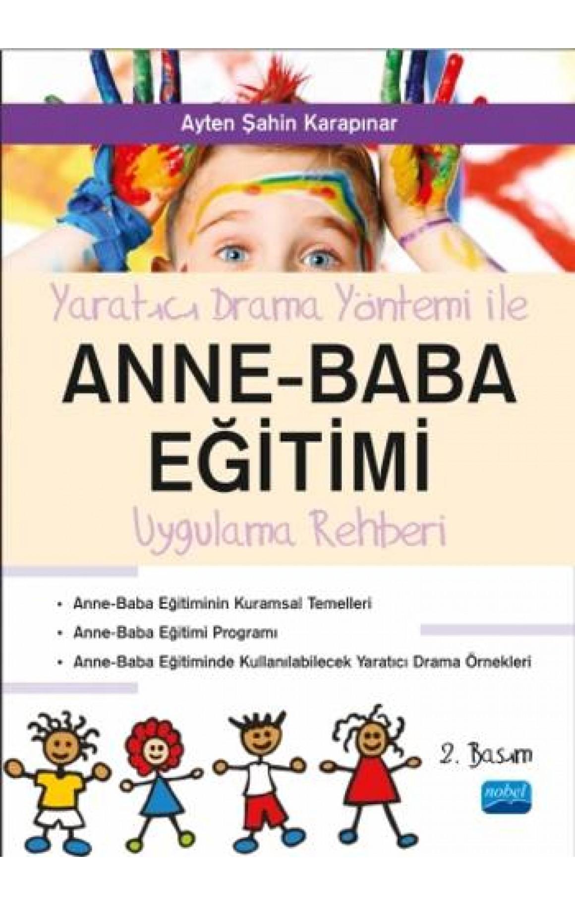 Yaratıcı Drama Yöntemi İle Anne Baba Eğitimi Uygulama Rehberliği