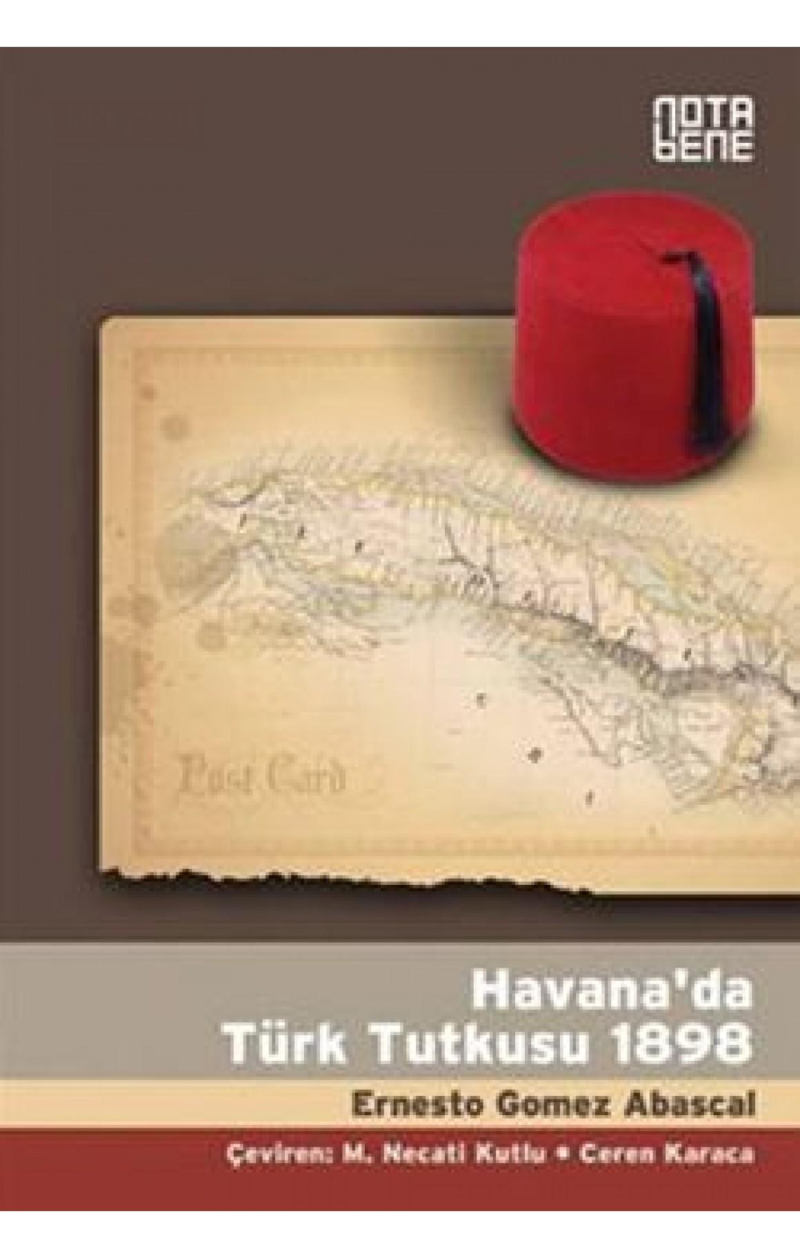 Havanada Türk Tutkusu