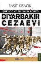 Diyarbakır Cezaevi-İşkence ve Ölümü